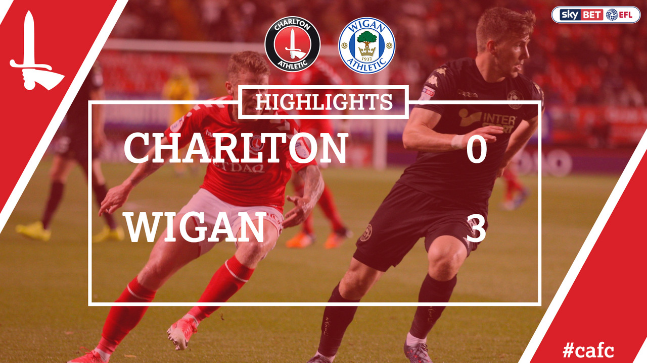 10 EXTENDED HIGHLIGHTS | Charlton 0 Wigan Athletic 3