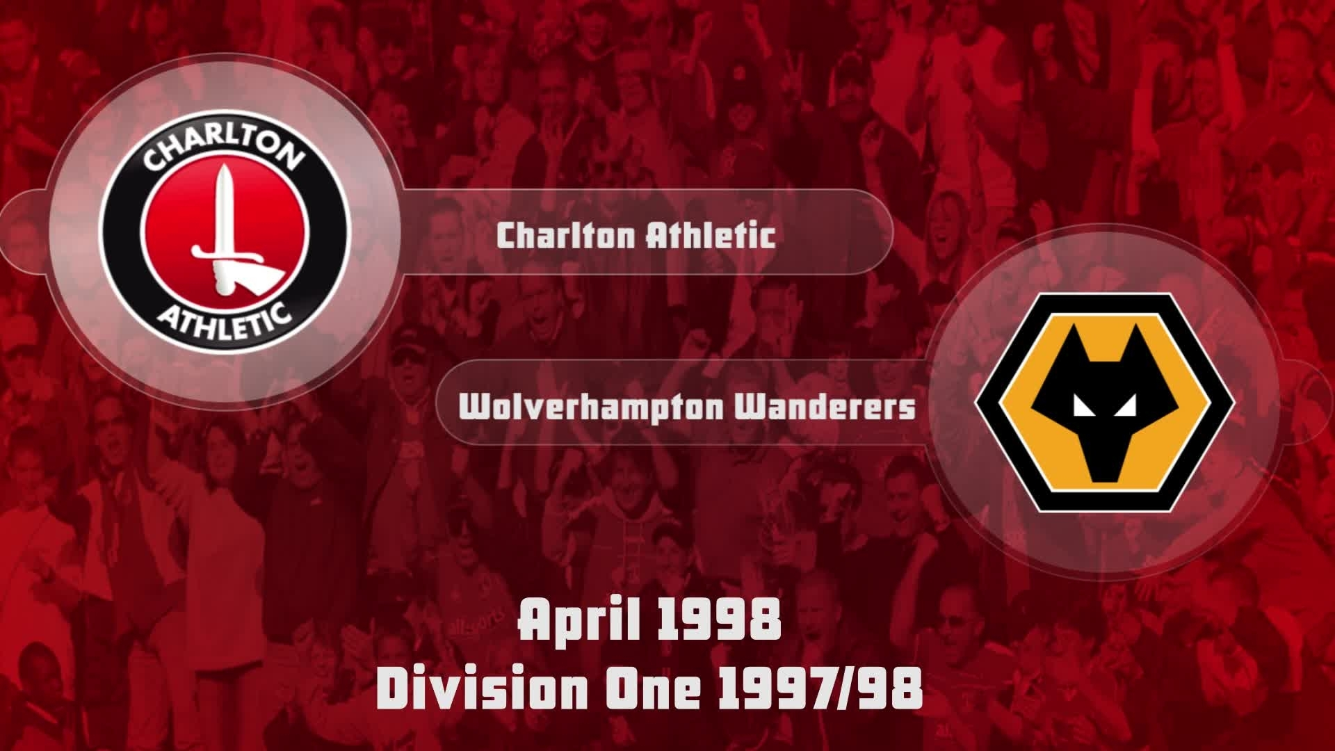 46 HIGHLIGHTS | Charlton 1 Wolves 0 (April 1998)