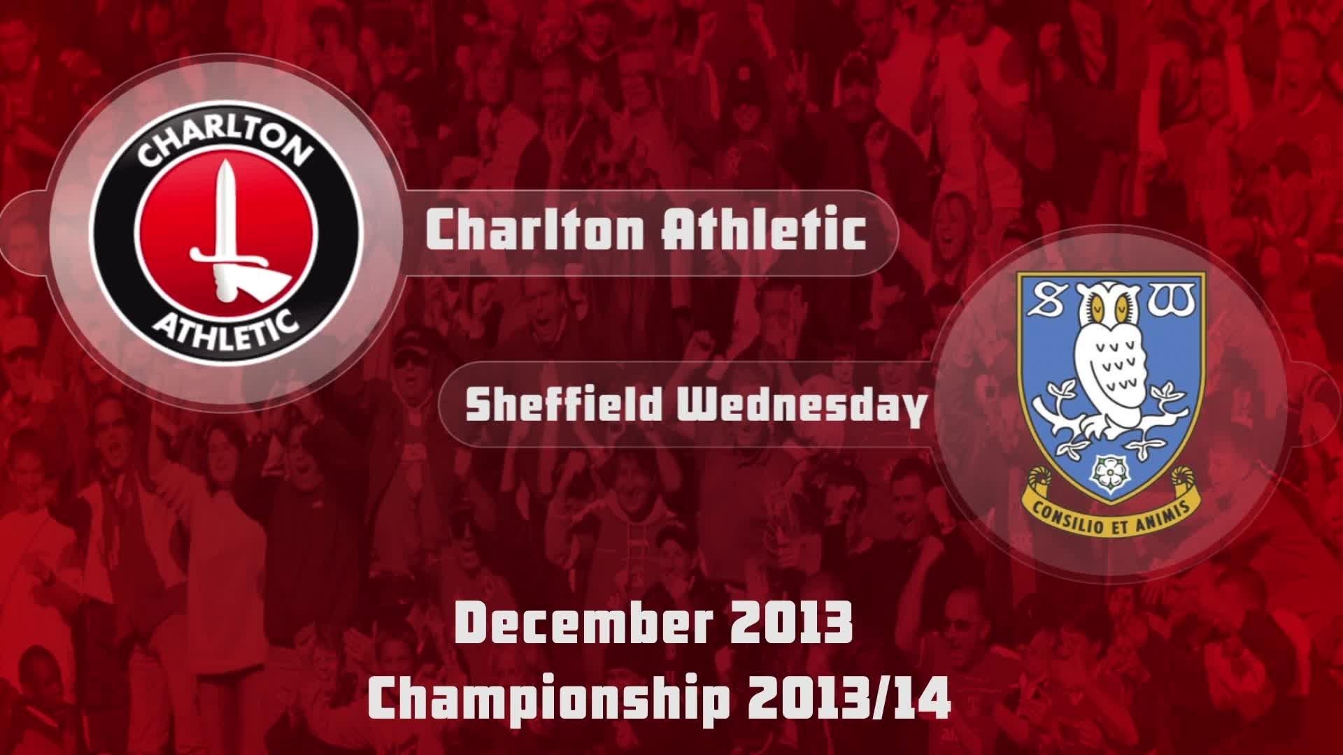 25 HIGHLIGHTS | Charlton 1 Sheffield Wednesday (Dec 2013)