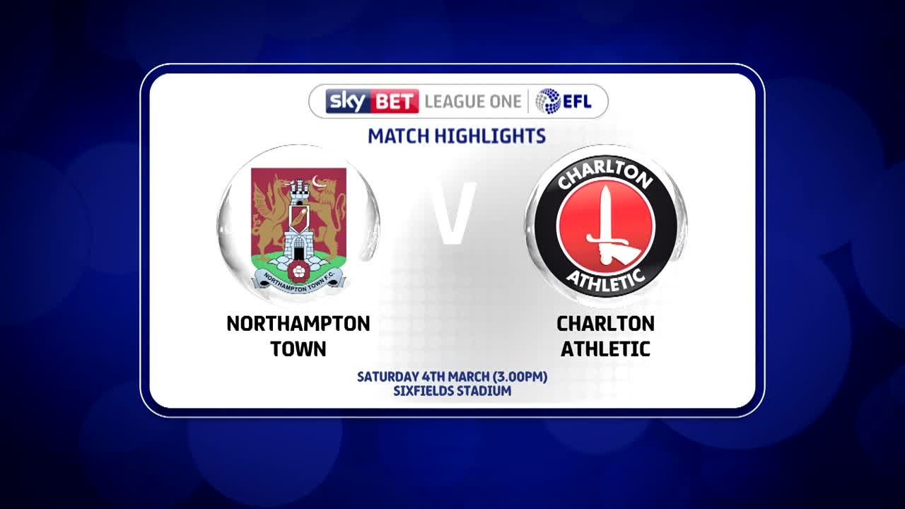 42 HIGHLIGHTS | Northampton 2 Charlton 1 (March 2017)