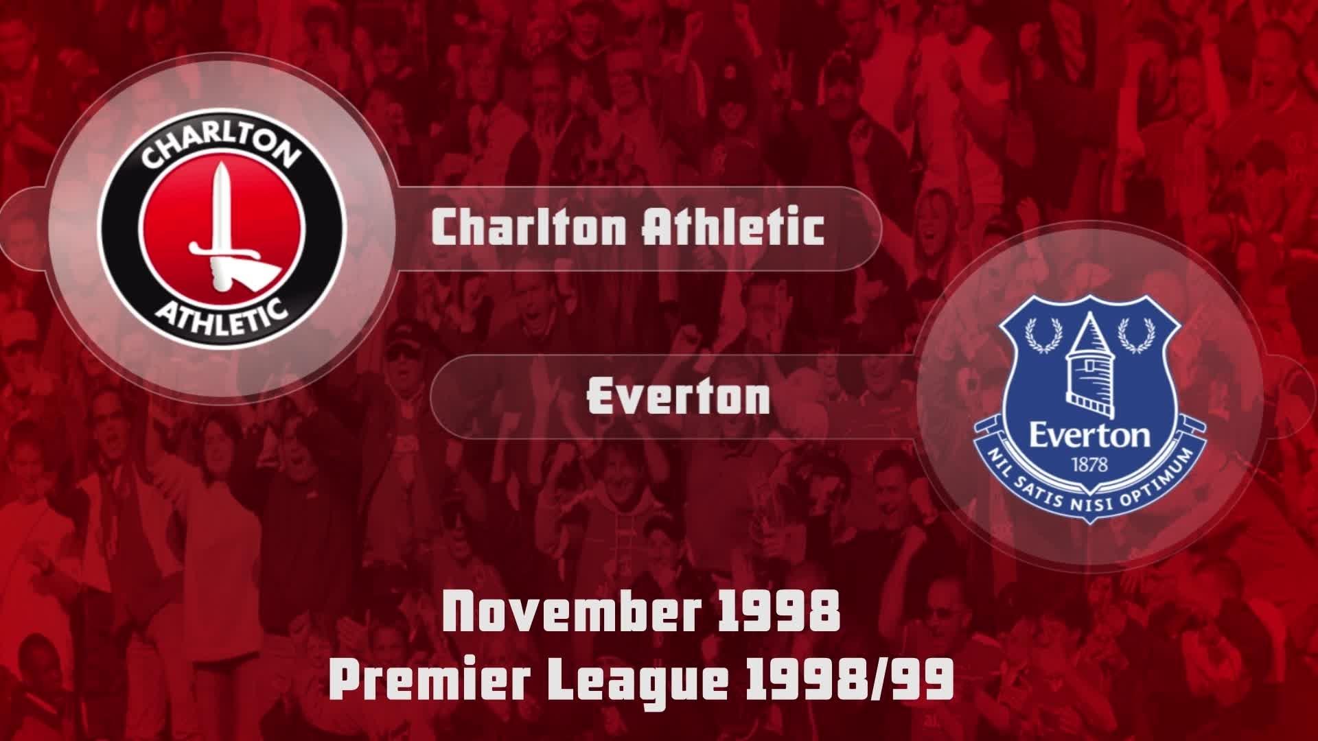 18 HIGHLIGHTS |  Charlton 1 Everton 2 (Nov 1998)