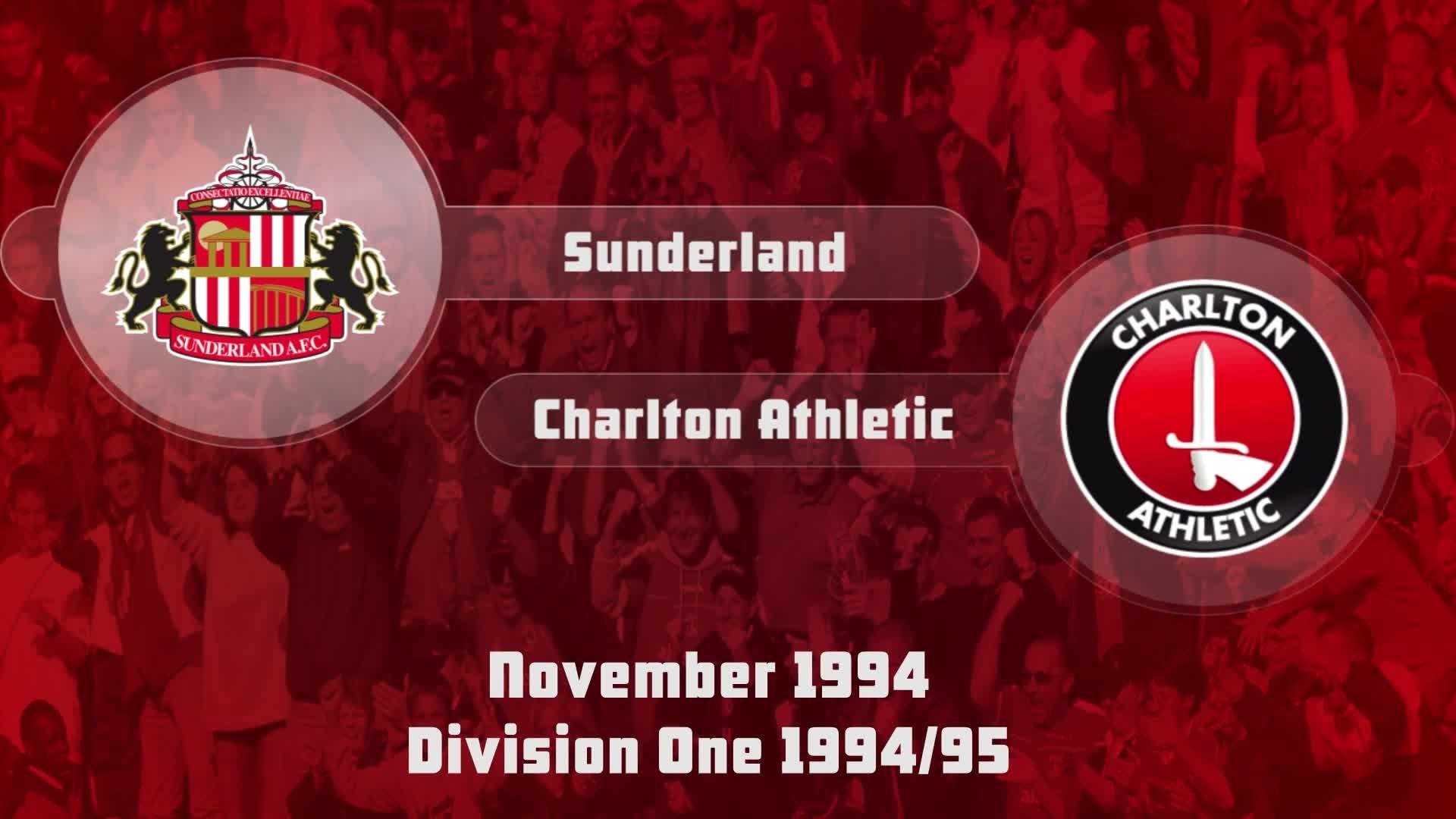17 HIGHLIGHTS | Sunderland 1 Charlton 1 (Nov 1994)