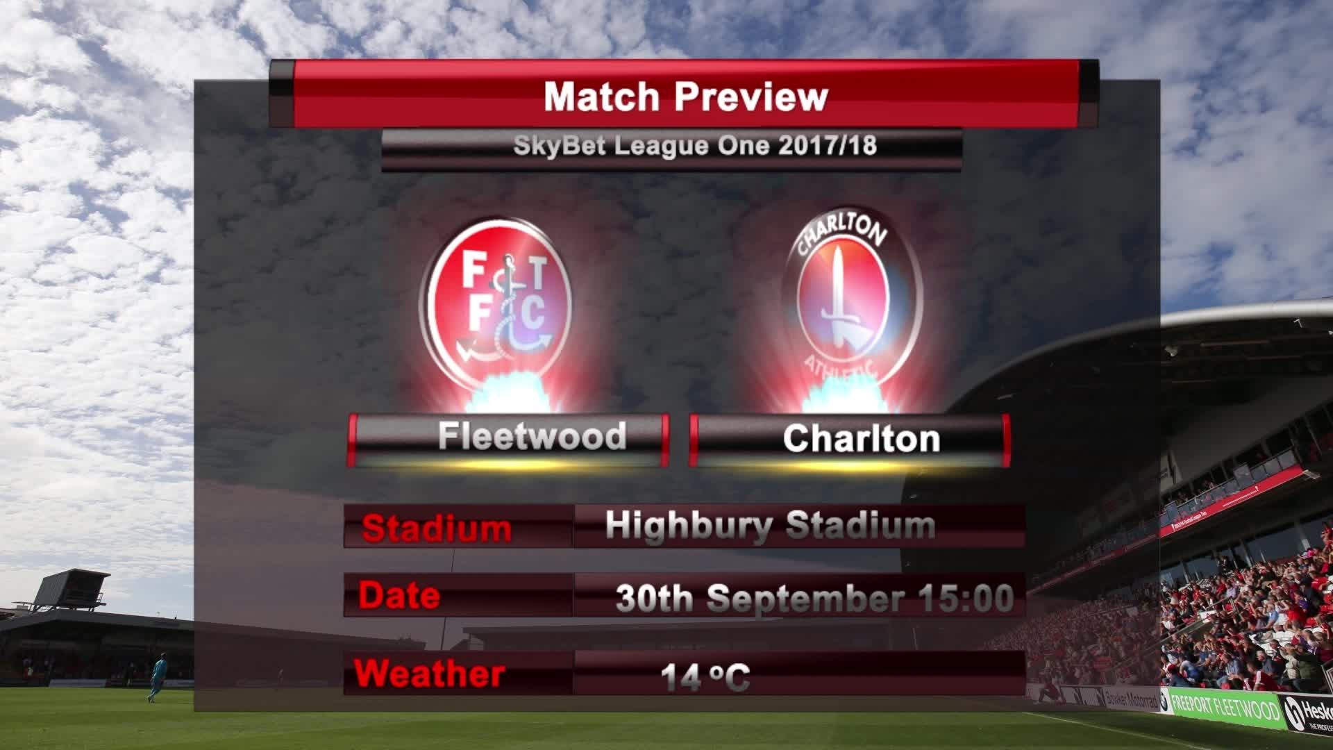 MATCH PREVIEW | Fleetwood vs Charlton