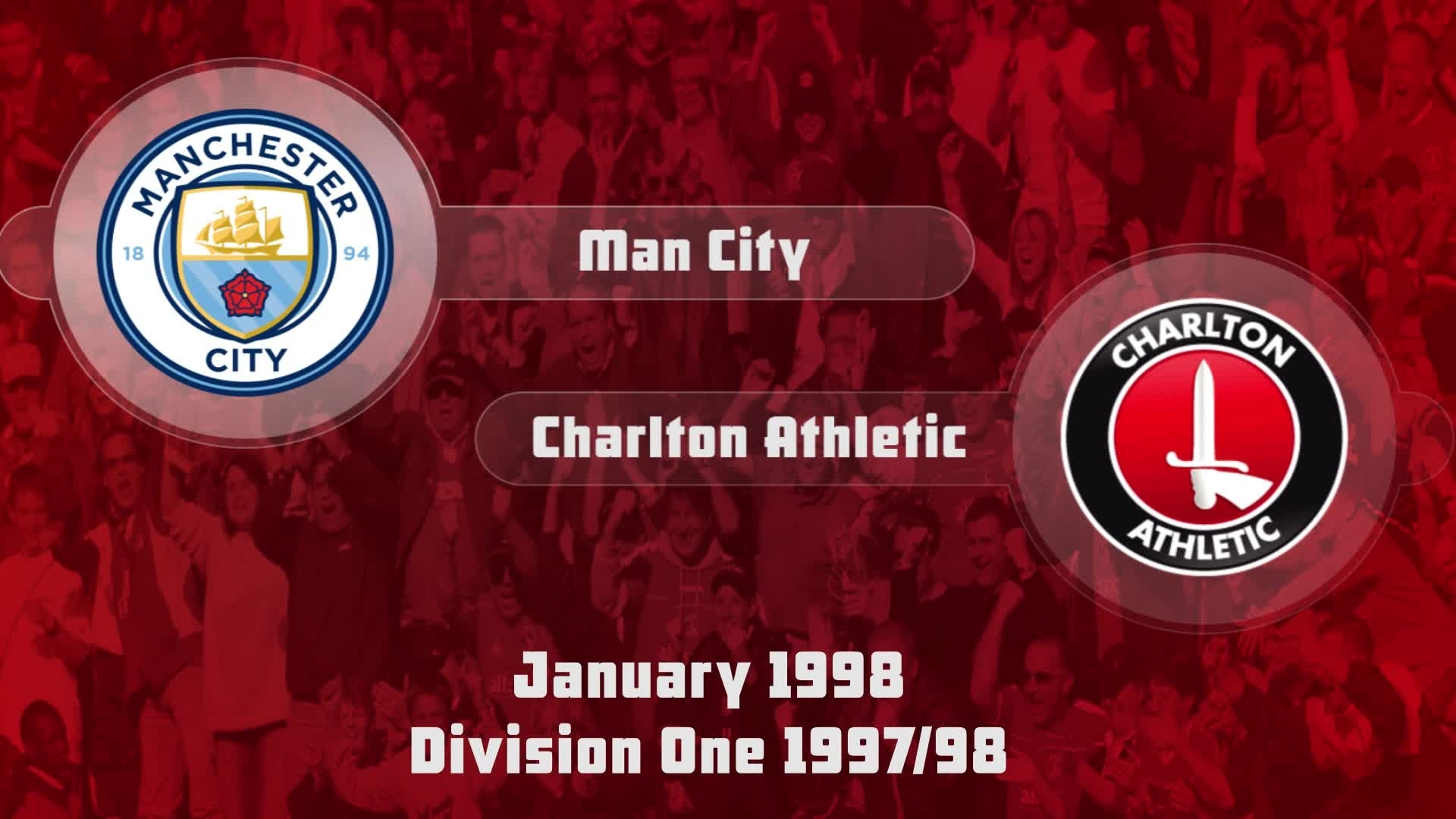 32 HIGHLIGHTS | Man City 2 Charlton 2 (Jan 1998)