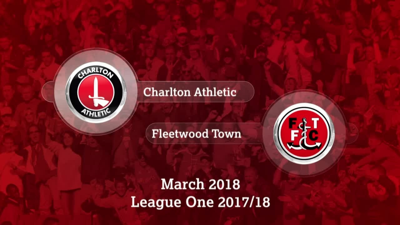 GOALS | Charlton 0 Fleetwood 0 (March 2018)