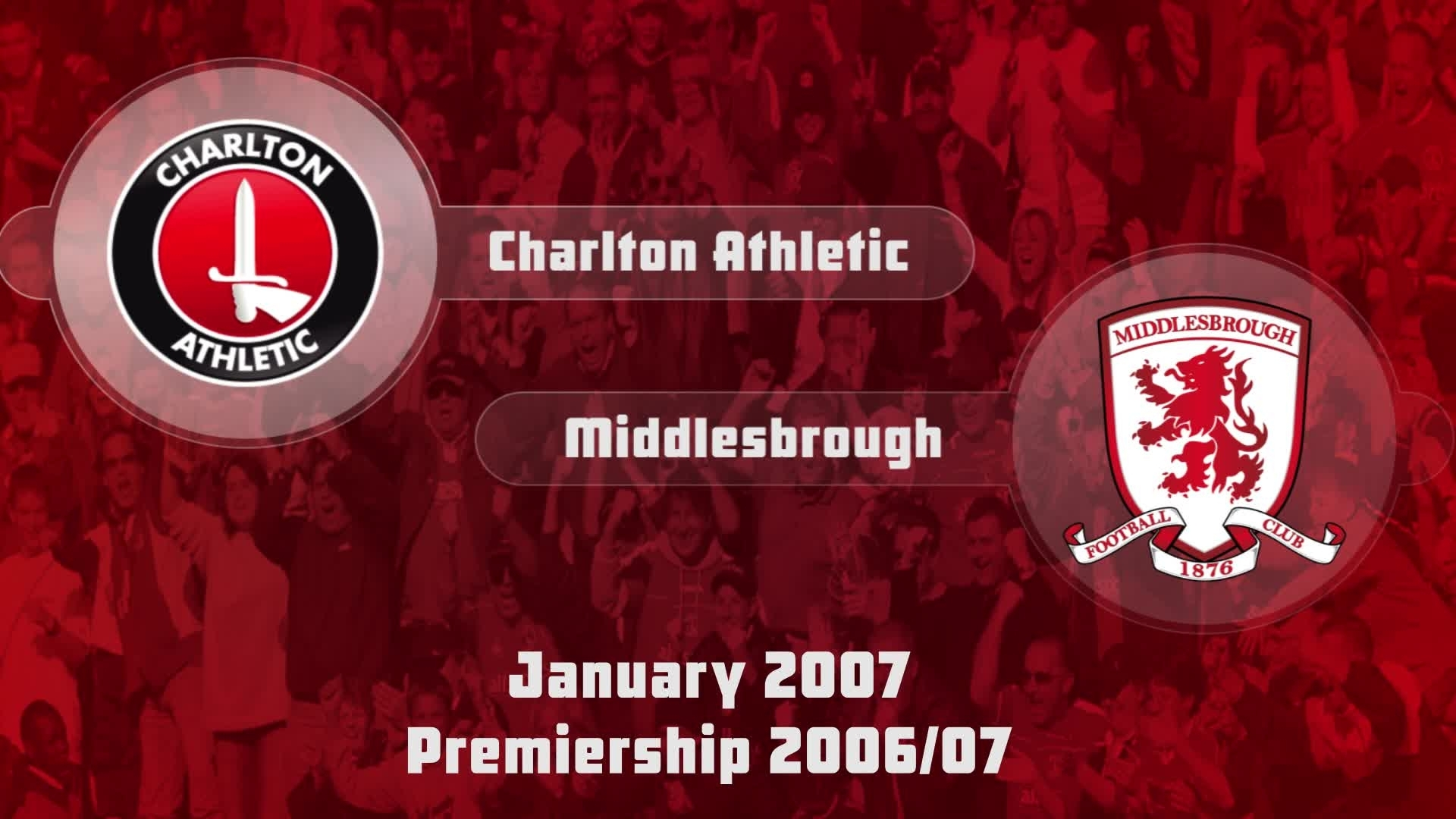 28 HIGHLIGHTS | Charlton 1 Middlesbrough 3 (Jan 2007)