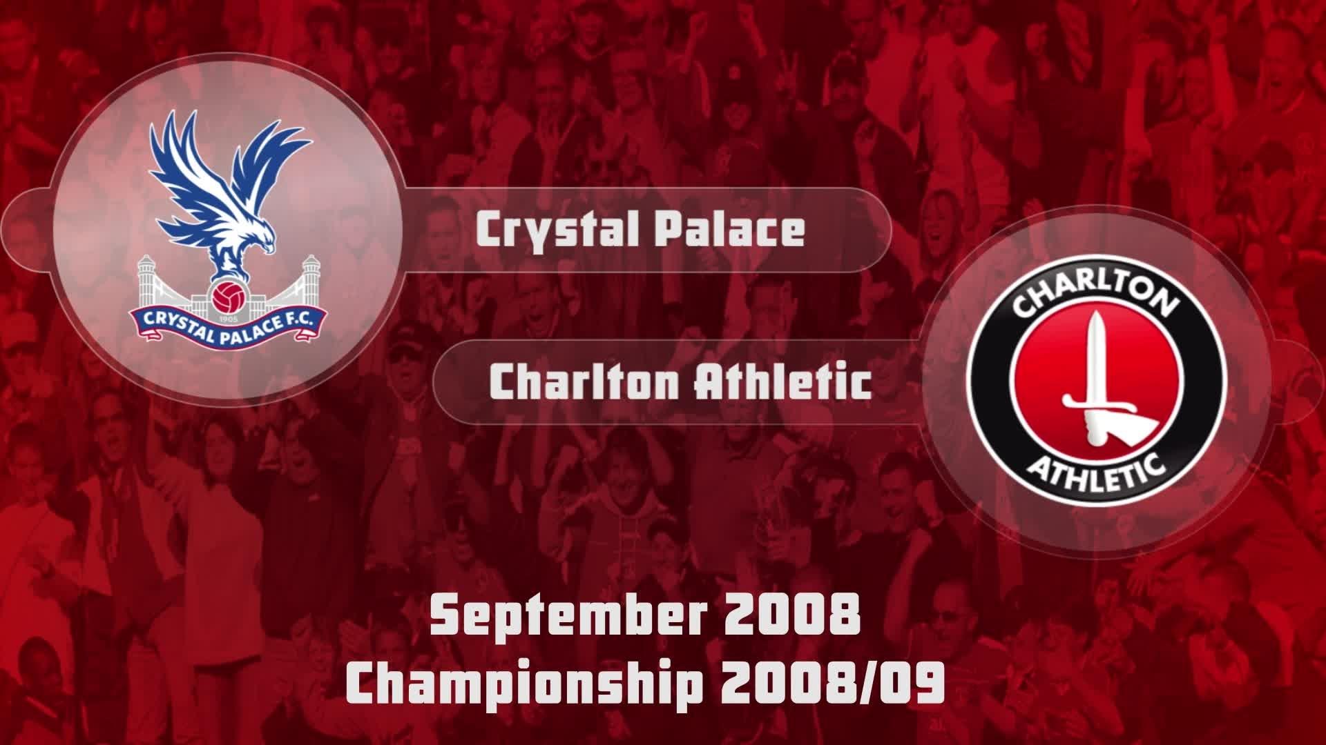 10 HIGHLIGHTS | Crystal Palace 1 Charlton 0 (Sept 2008)