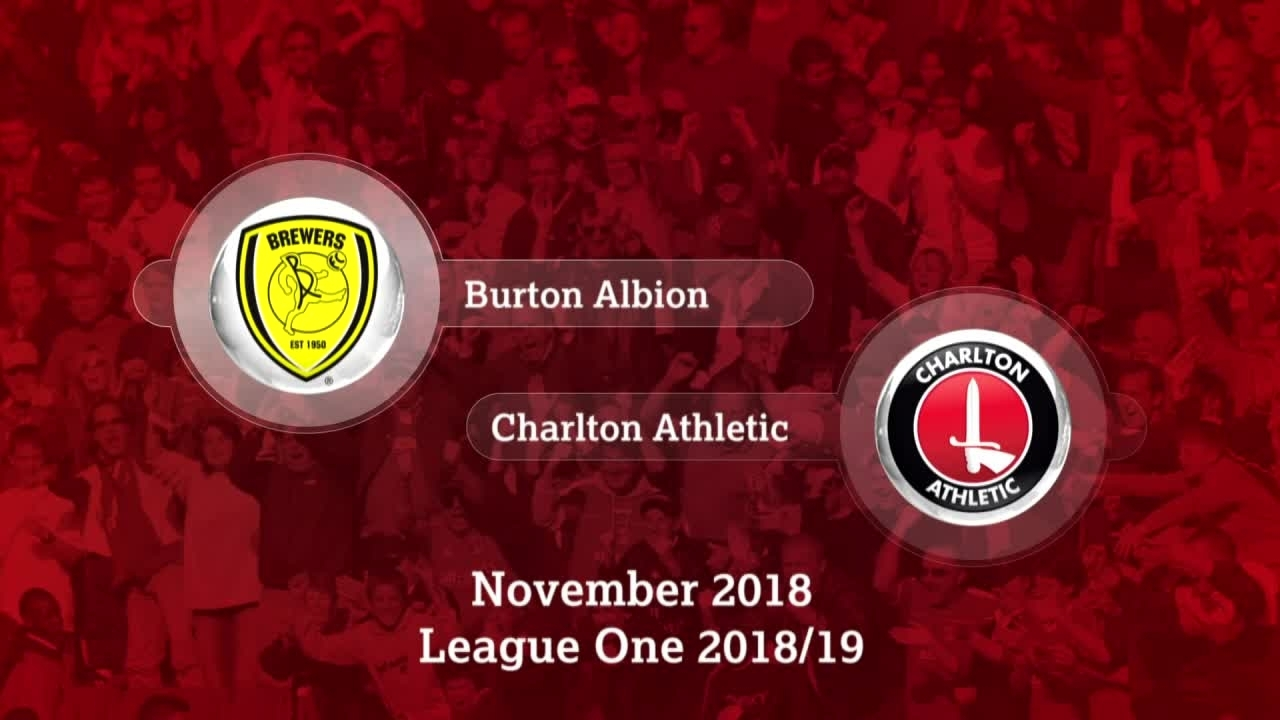 GOALS | Burton Albion 1 Charlton 2 (November 2018)