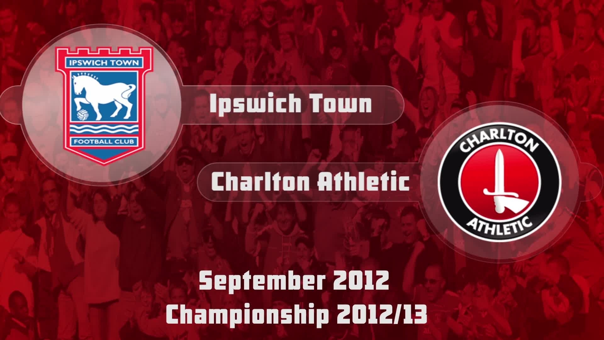 08 HIGHLIGHTS | Ipswich 1 Charlton 2 (Sept 2012)