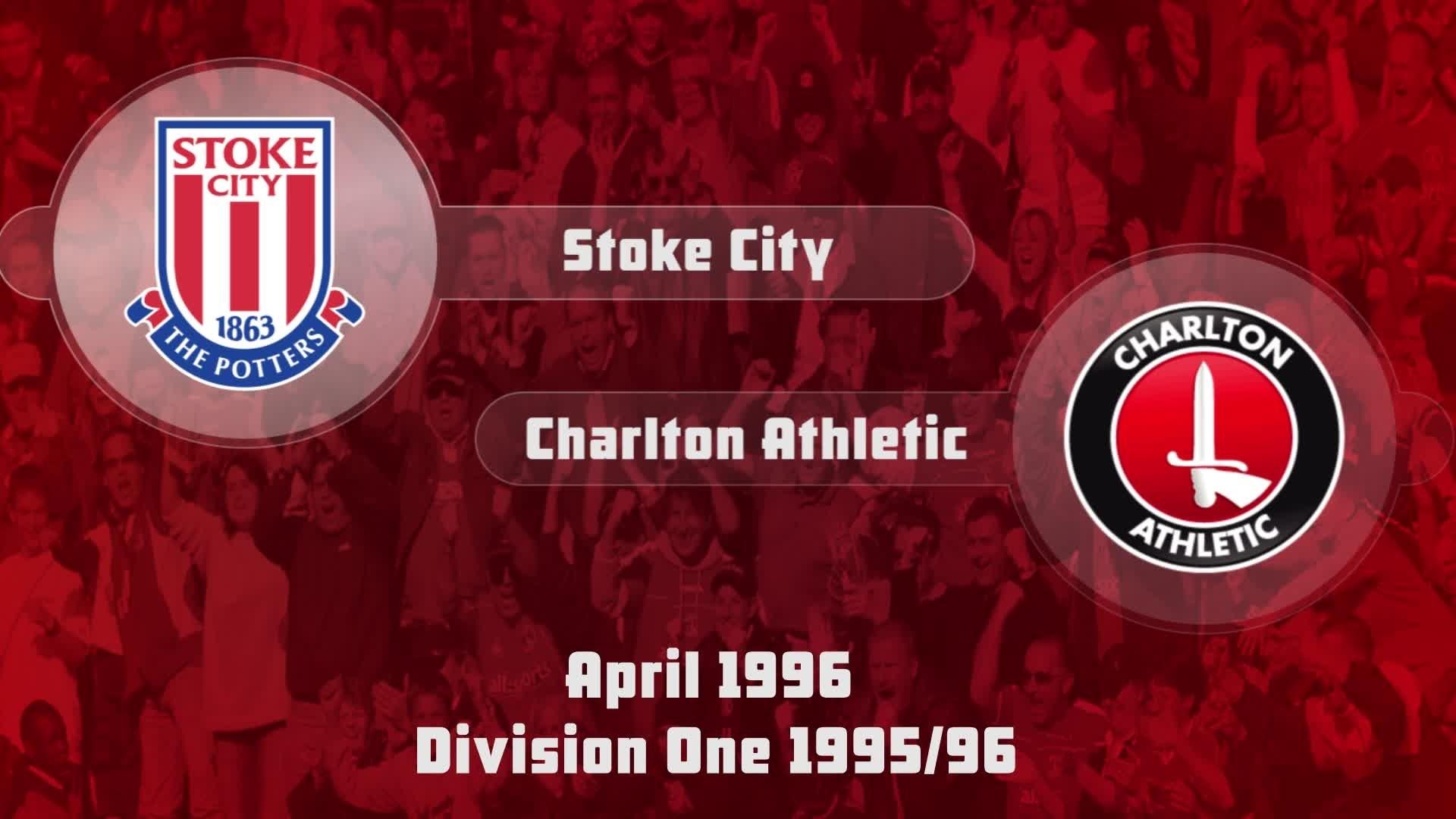 51 HIGHLIGHTS   Stoke City 1 Charlton 0 (April 1996)