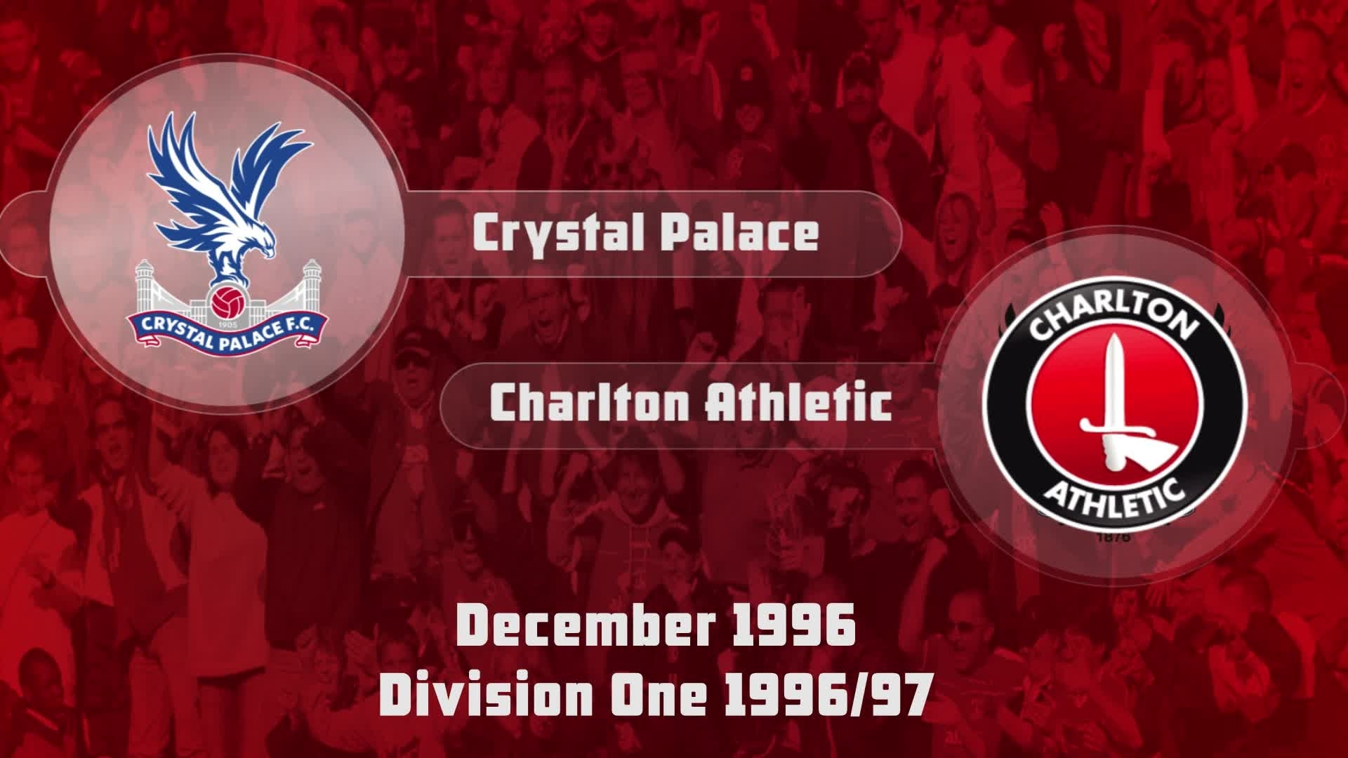 27 HIGHLIGHTS | Crystal Palace 1 Charlton 0 (Dec 1996)