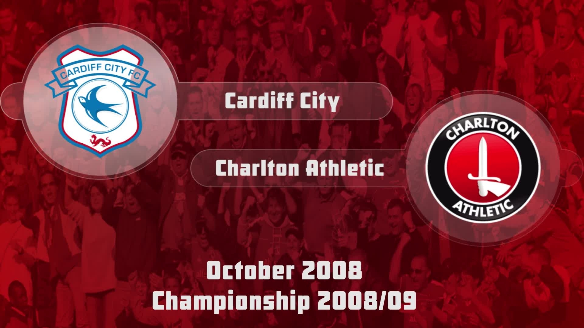 12 HIGHLIGHTS | Cardiff 2 Charlton 0 (Oct 2008)