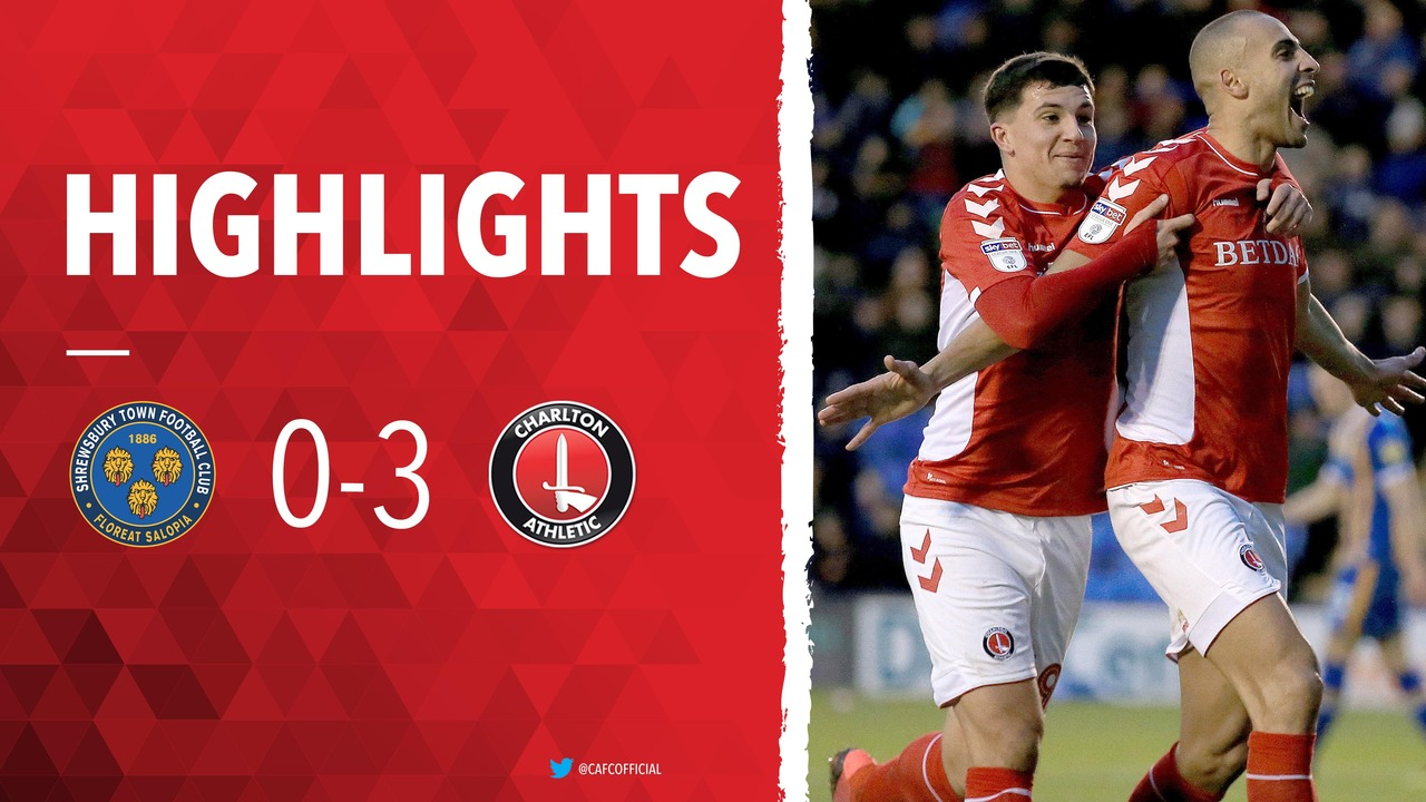 35 HIGHLIGHTS | Shrewsbury Town 0 Charlton 3 (January 2019)