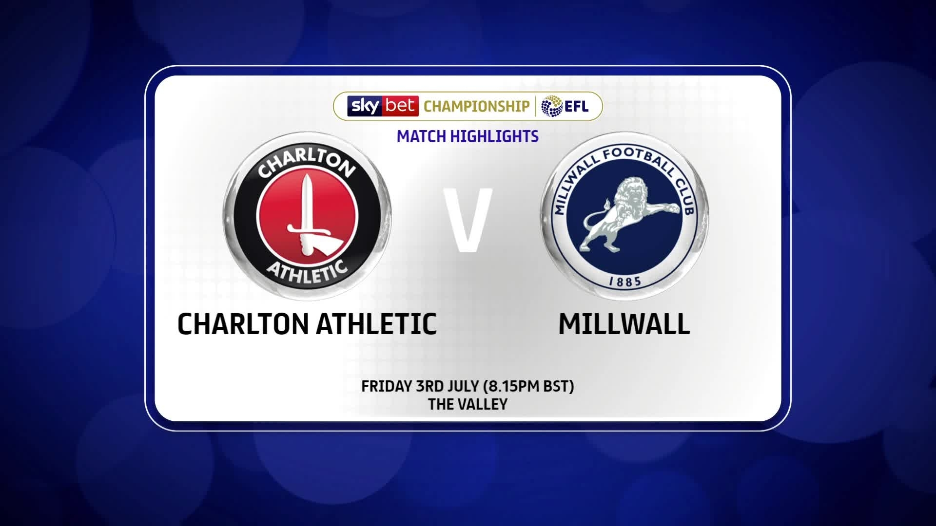 HIGHLIGHTS | Charlton 0 Millwall 1 (July 2020)
