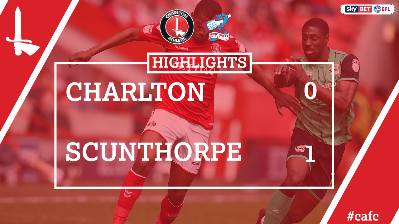 51 HIGHLIGHTS | Charlton 0 Scunthorpe 1 (April 2018)
