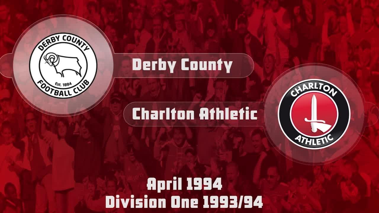 54 HIGHLIGHTS   Derby 2 Charlton 0 (April 1994)