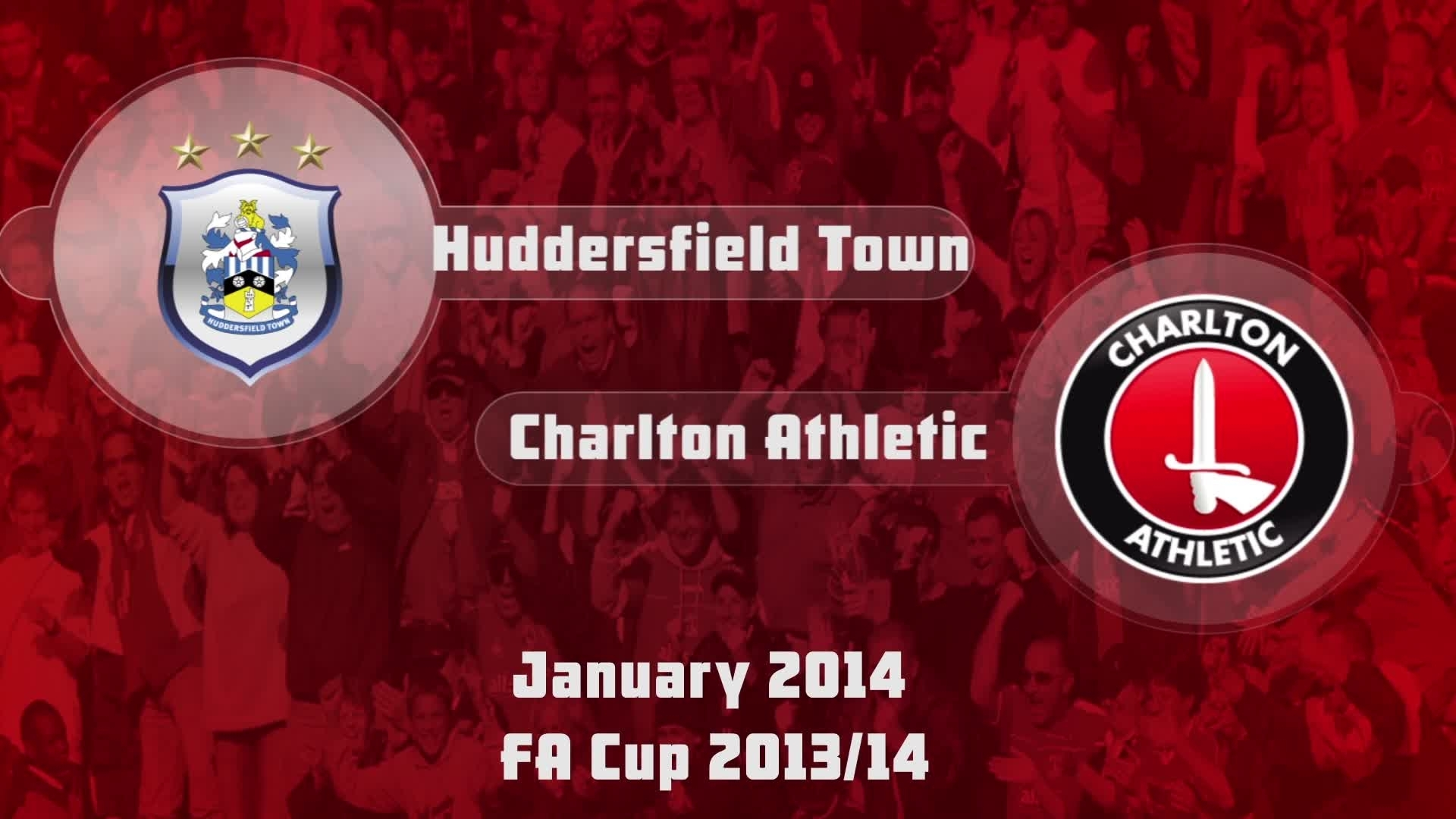 30 HIGHLIGHTS | Huddersfield 0 Charlton 1 (FA Cup Jan 2014)