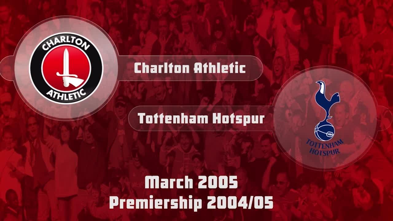 34 HIGHLIGHTS | Charlton 2 Tottenham 0 (March 2005)