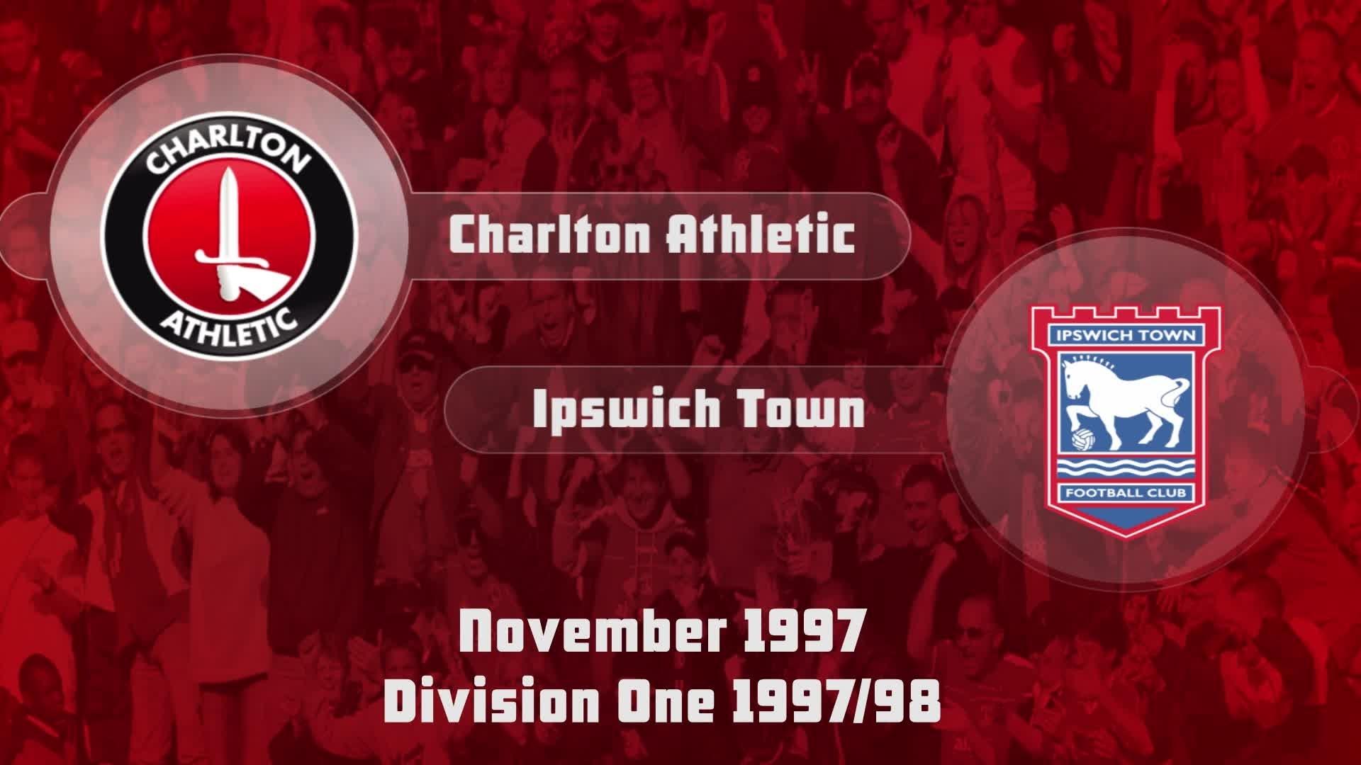 16 HIGHLIGHTS | Charlton 3 Ipswich 0 (Nov 1997)