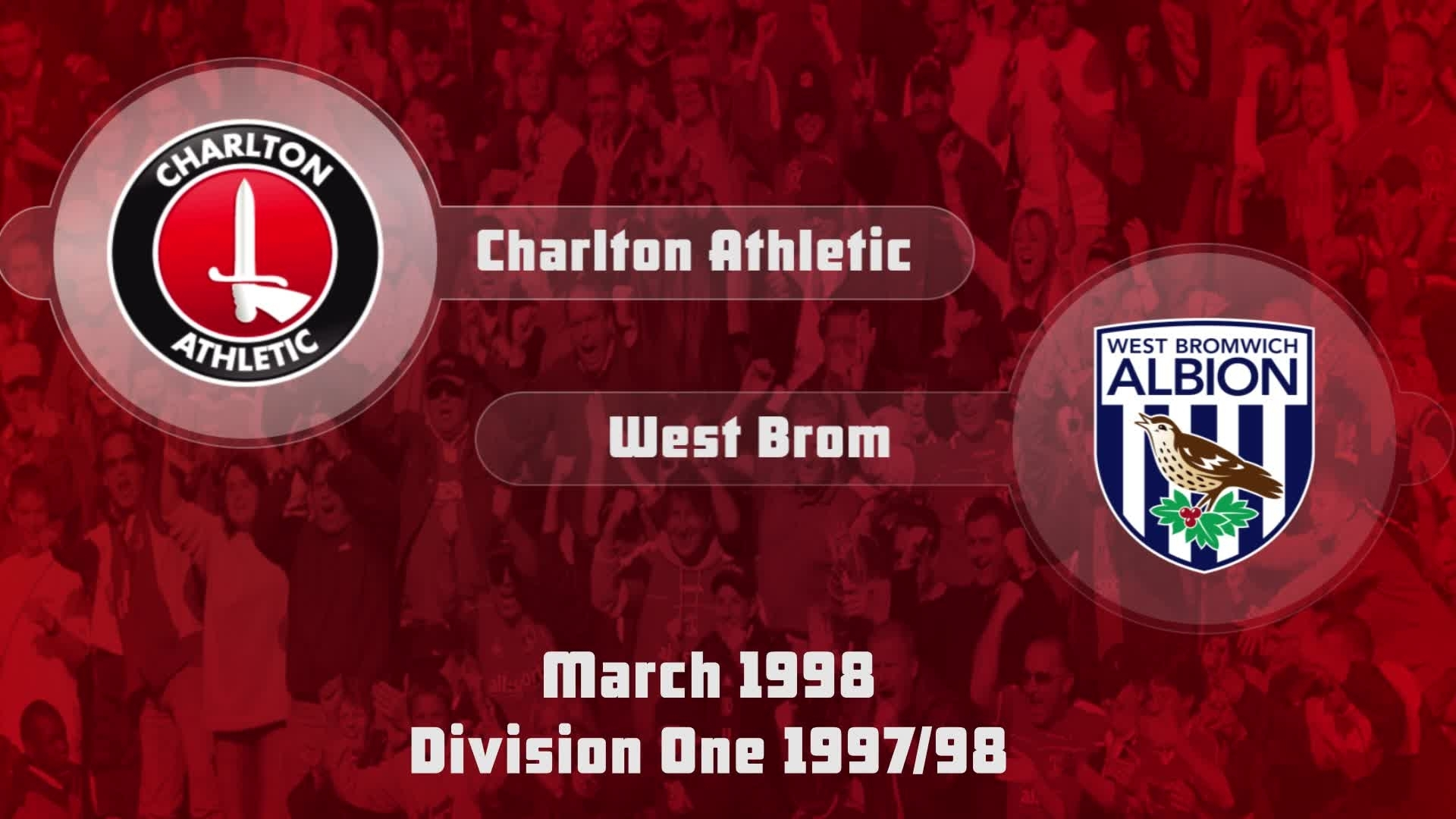 40 HIGHLIGHTS | Charlton 5 West Brom 0 (March 1998)