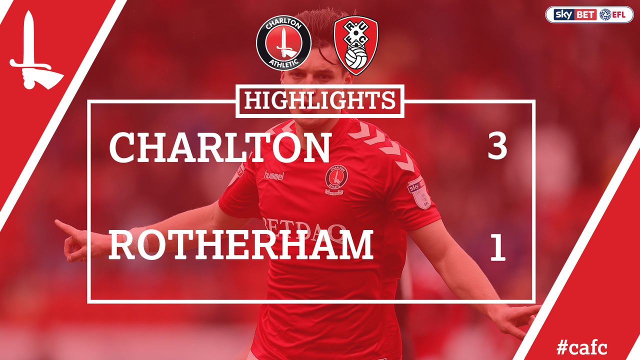 48 HIGHLIGHTS | Charlton 3 Rotherham 1 (April 2018)