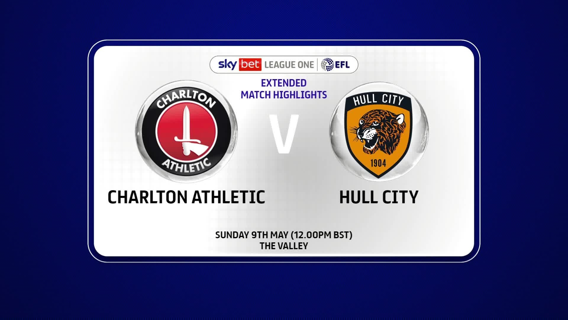 EXTENDED | Charlton 1 Hull City 0 (May 2021)