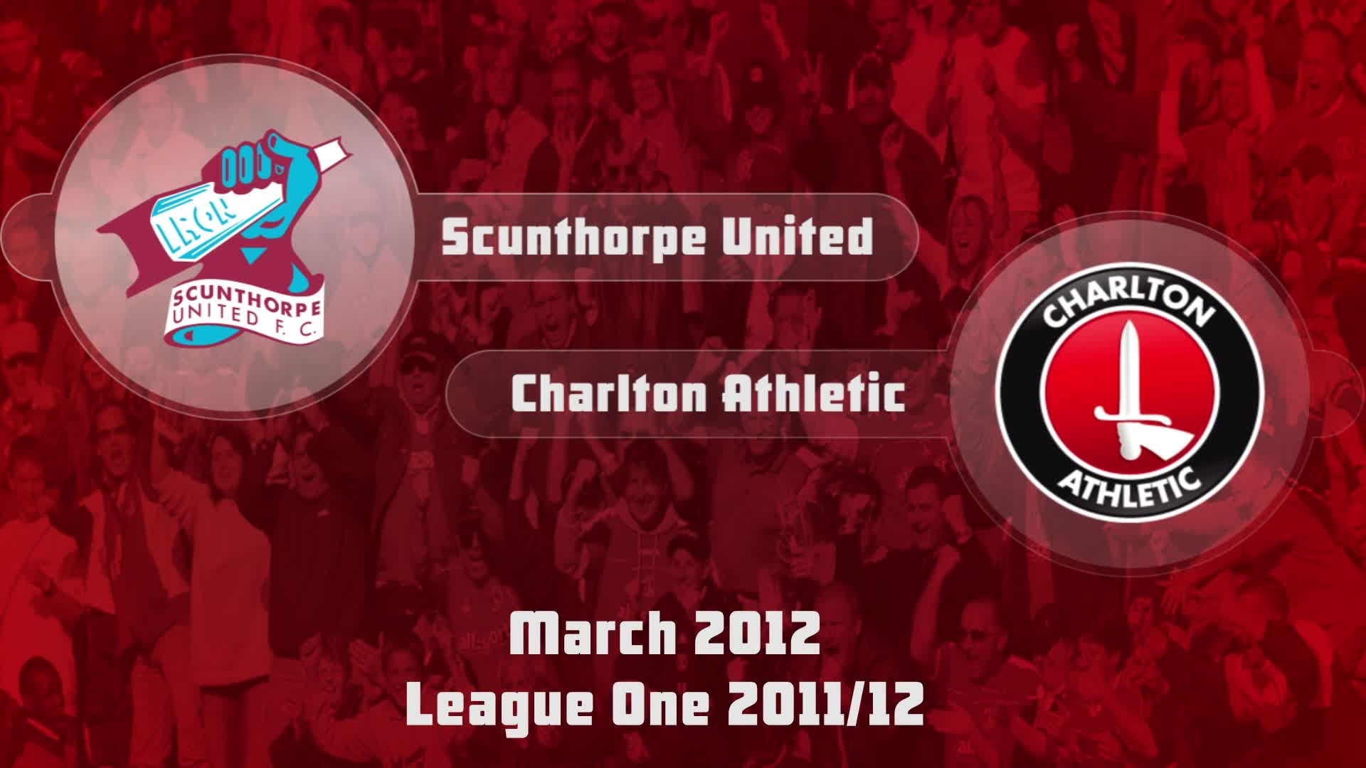 43 HIGHLIGHTS   Scunthorpe 1 Charlton 1 (March 2012)