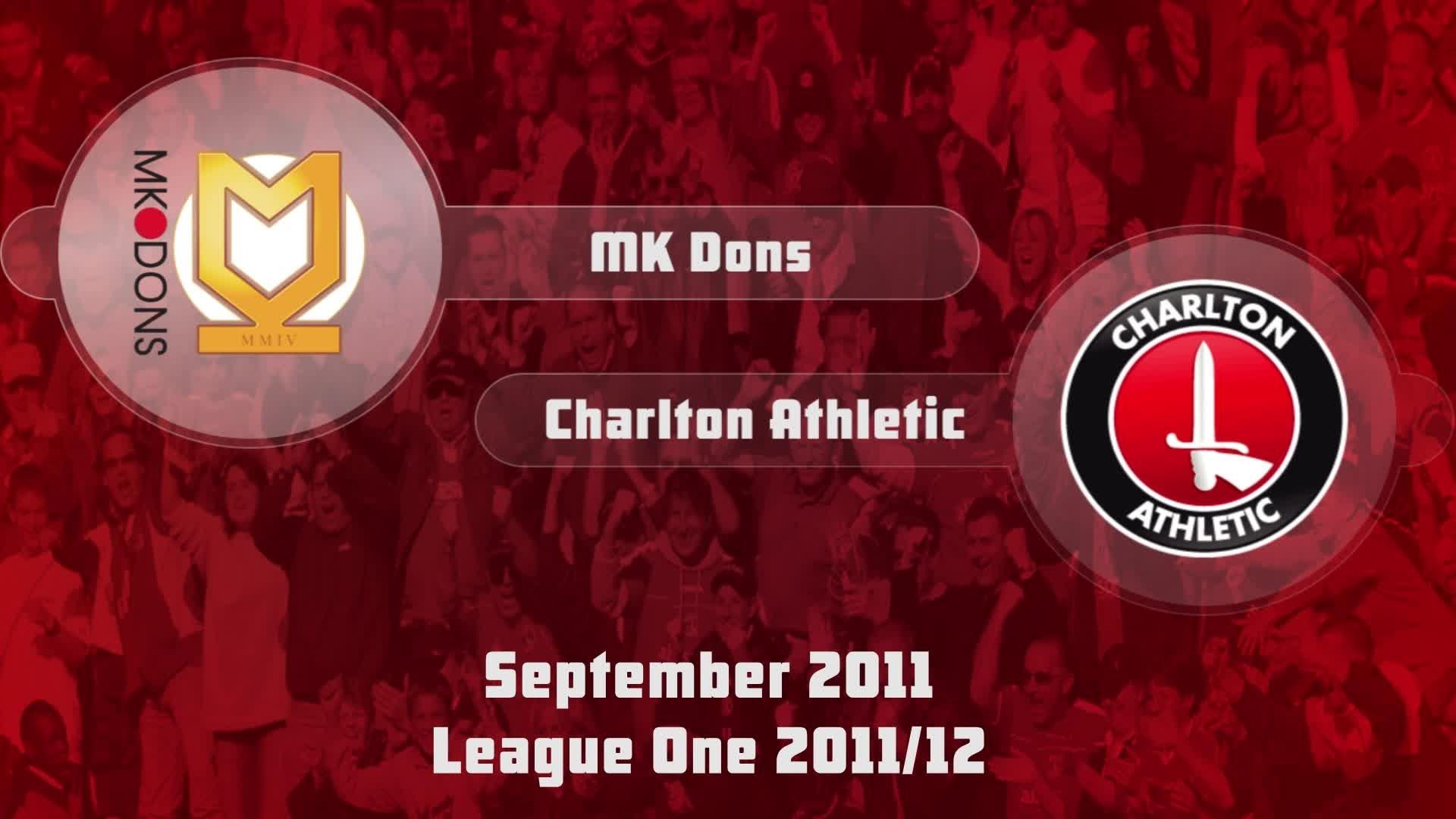 12 HIGHLIGHTS | MK Dons 1 Charlton 1 (Sept 2011)