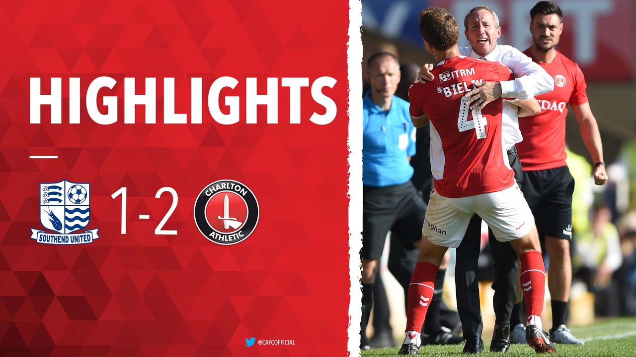 07 HIGHLIGHTS | Southend United 1 Charlton 2 (Aug 2018)