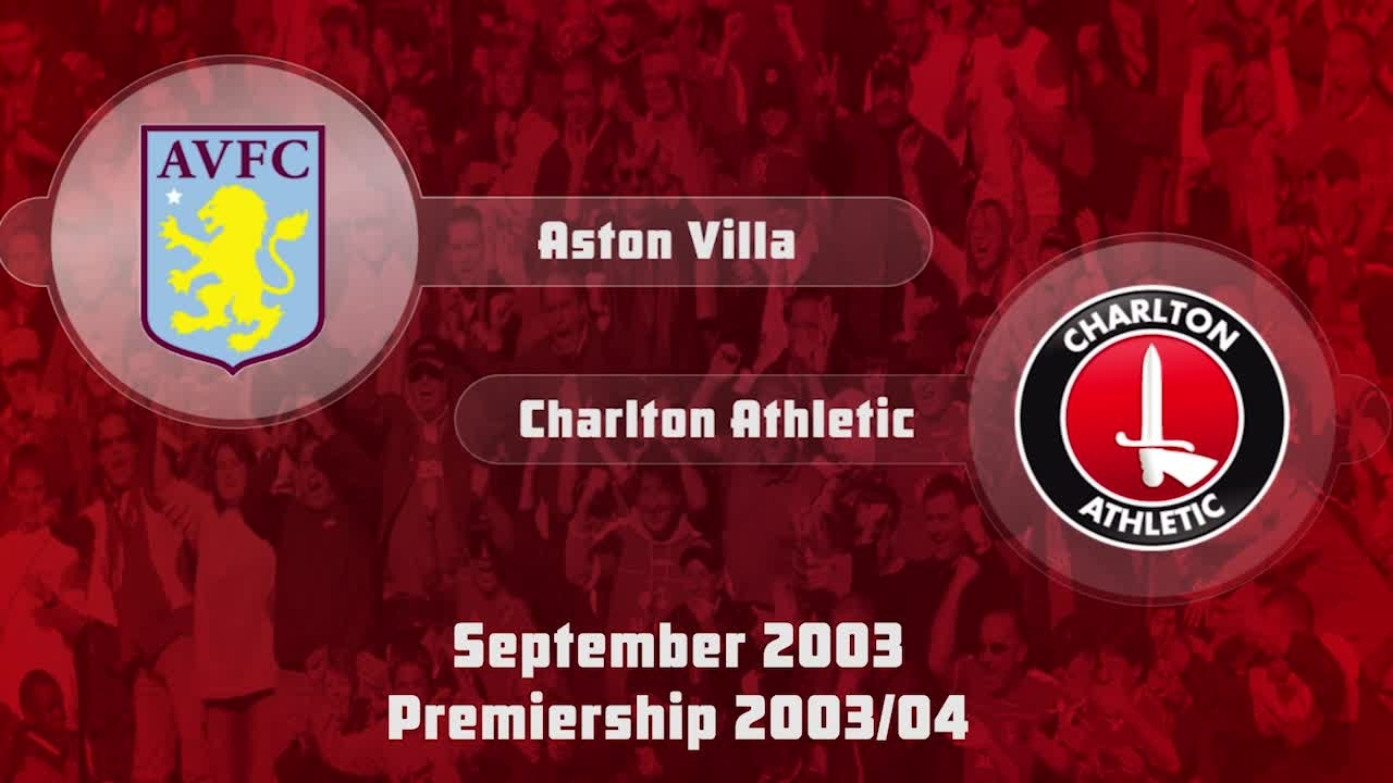 06 HIGHLIGHTS | Aston Villa 2 Charlton 1 (Sept 2000)