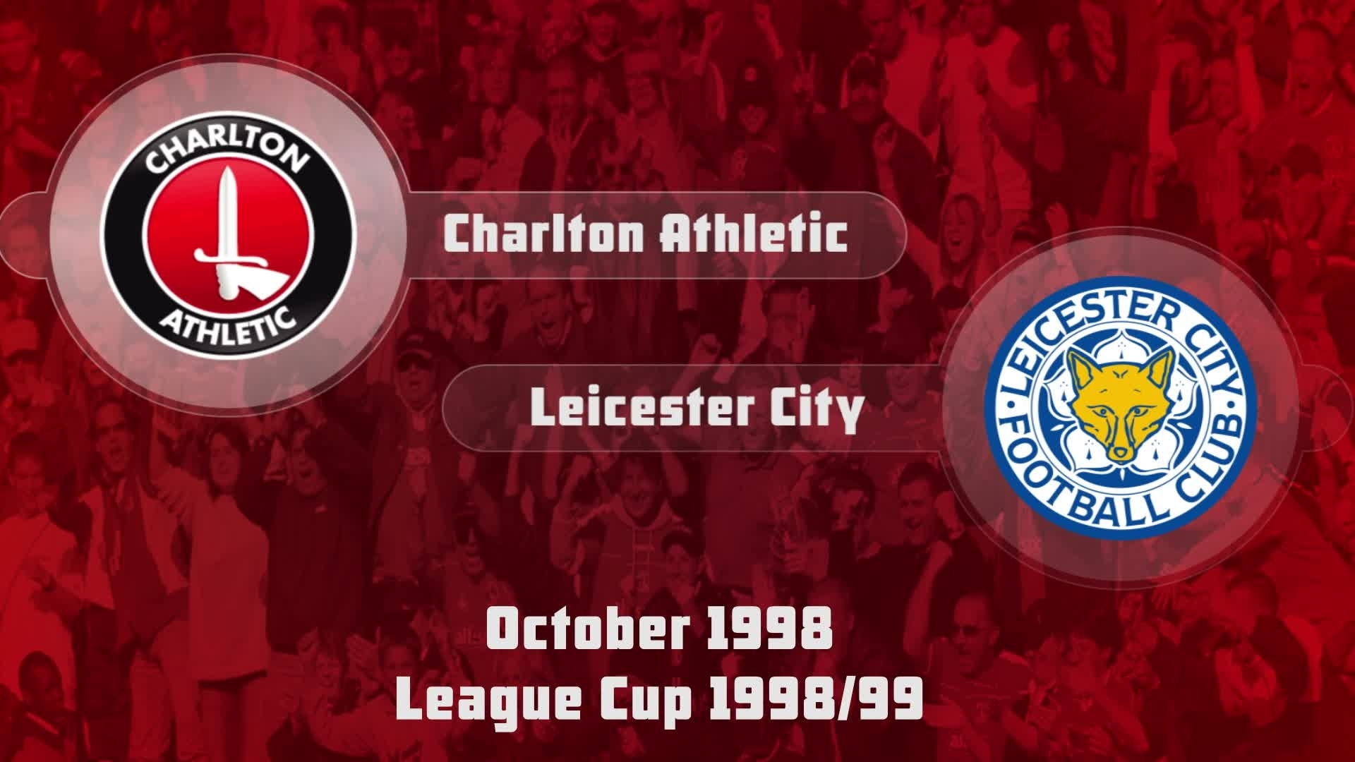 13 HIGHLIGHTS | Charlton 1 Leicester City 2 (League Cup Oct 1998)