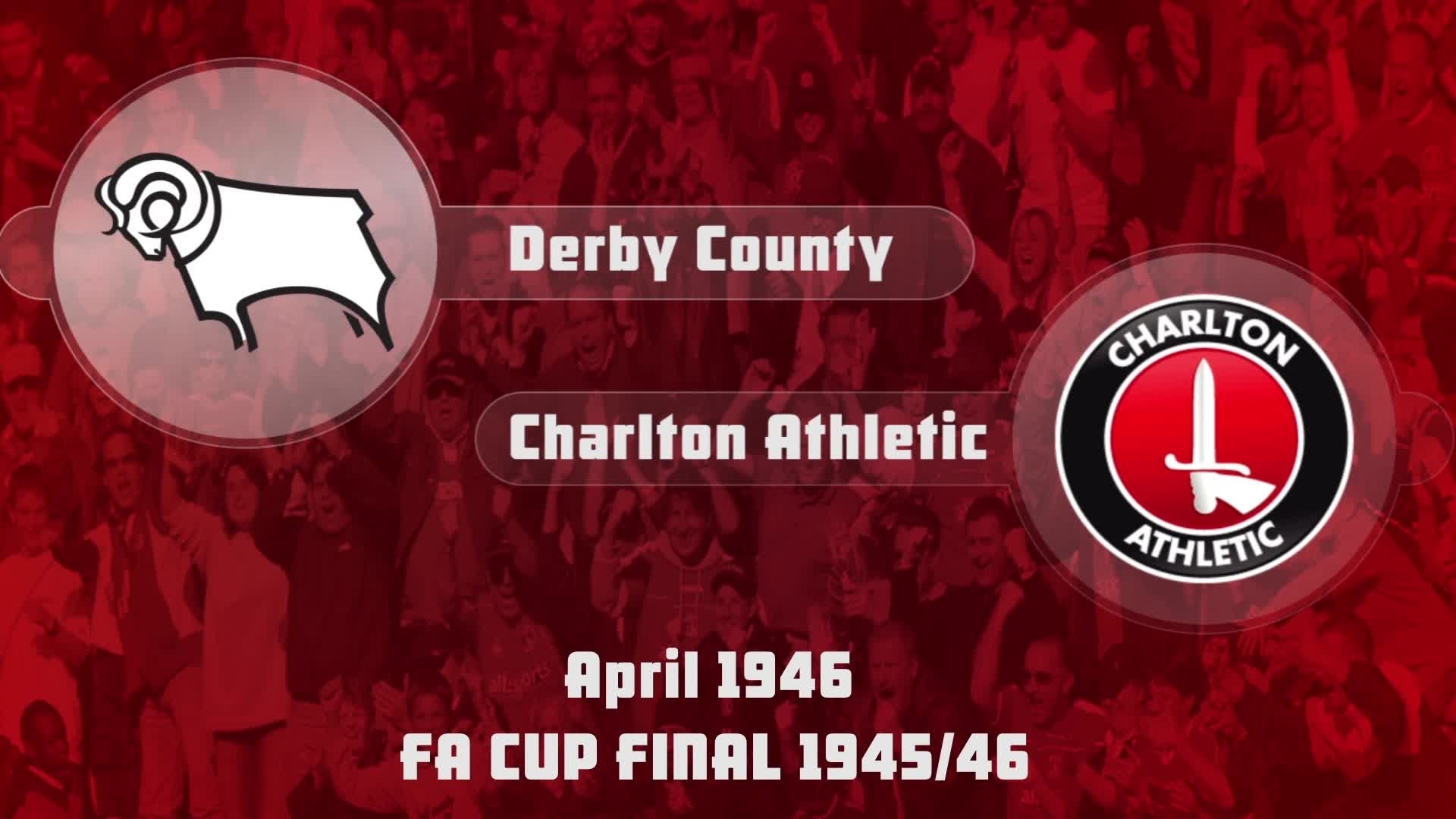 HIGHLIGHTS | Derby 4 Charlton1 (FA Cup Final 1946)