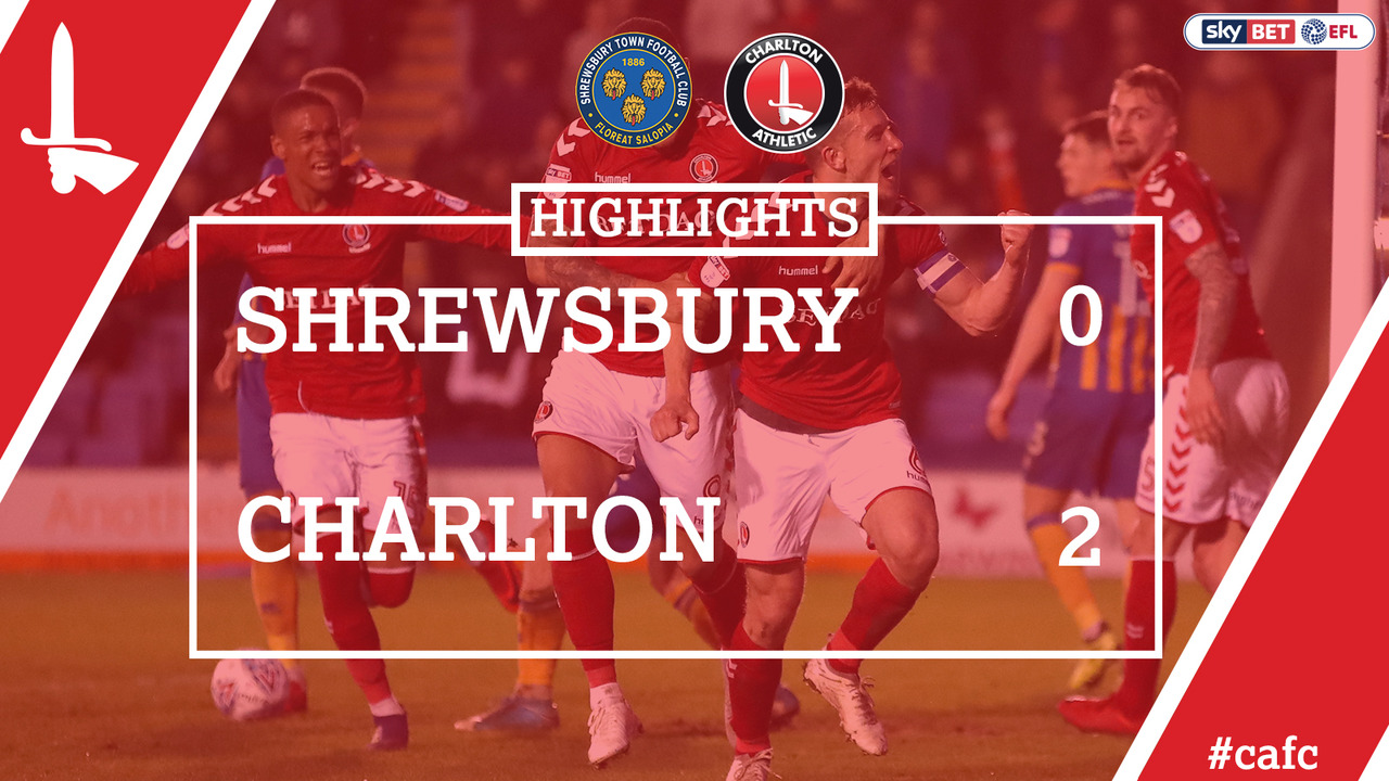 52 HIGHLIGHTS | Shrewsbury Town 0 Charlton 2 (April 2018)