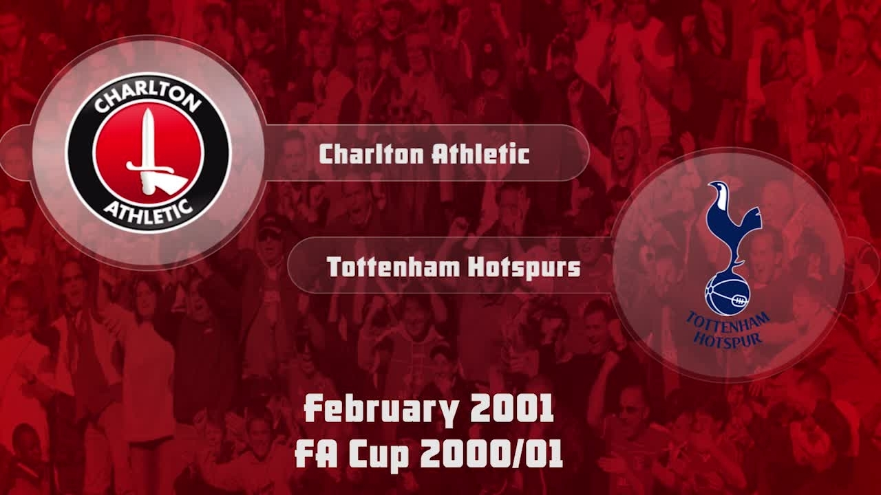 31 HIGHLIGHTS | Charlton 2 Tottenham 4 (FA Cup Feb 2001)