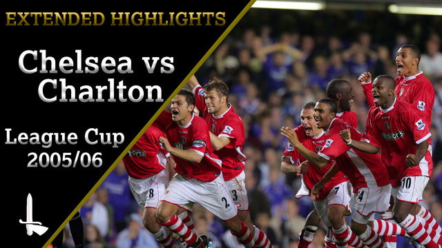 EXTENDED HIGHLIGHTS| Chelsea 1 Charlton 1 (League Cup 2005/06)