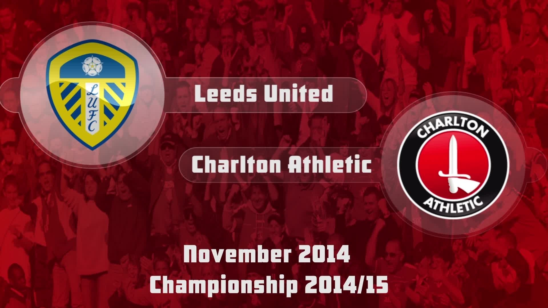 18 HIGHLIGHTS | Leeds United 2 Charlton 2 (Nov 2014)