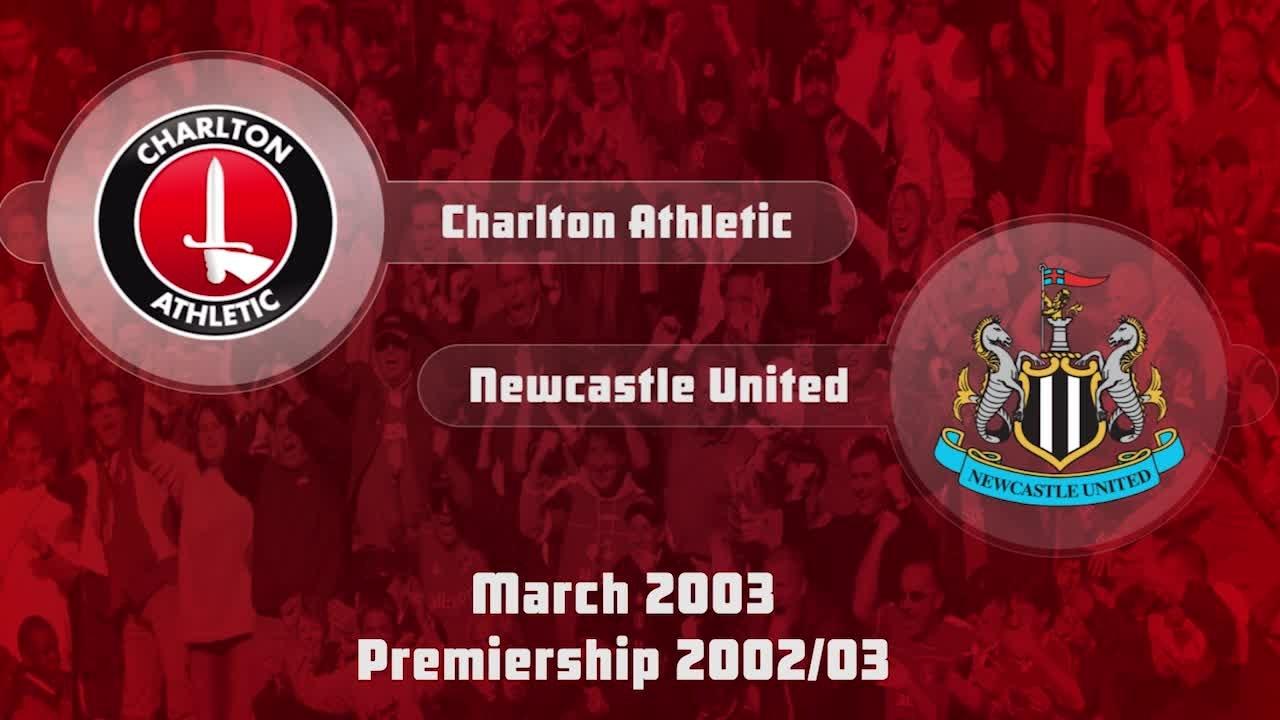 33 HIGHLIGHTS   Charlton 0 Newcastle 2 (March 2003)
