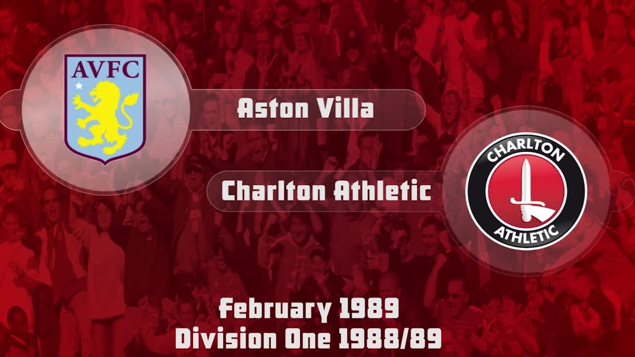 32 HIGHLIGHTS | Aston Villa 1 Charlton 2 (Feb 1989)