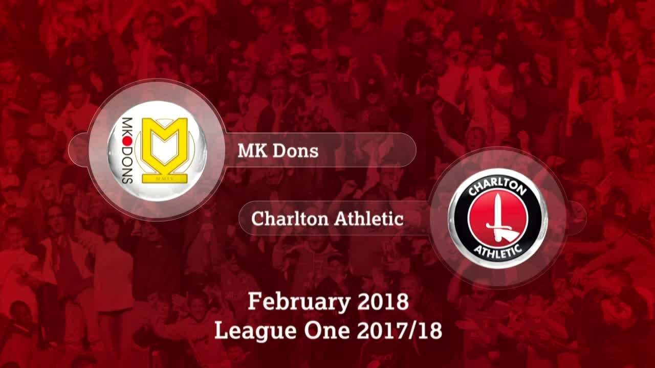 GOALS | MK Dons 1 Charlton 2 (Feb 2018)
