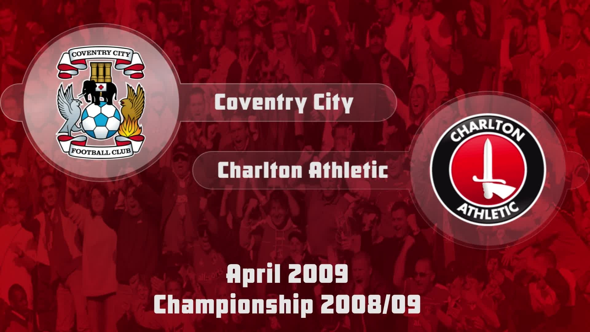 46 HIGHLIGHTS | Coventry 0 Charlton 0 (April 2009)