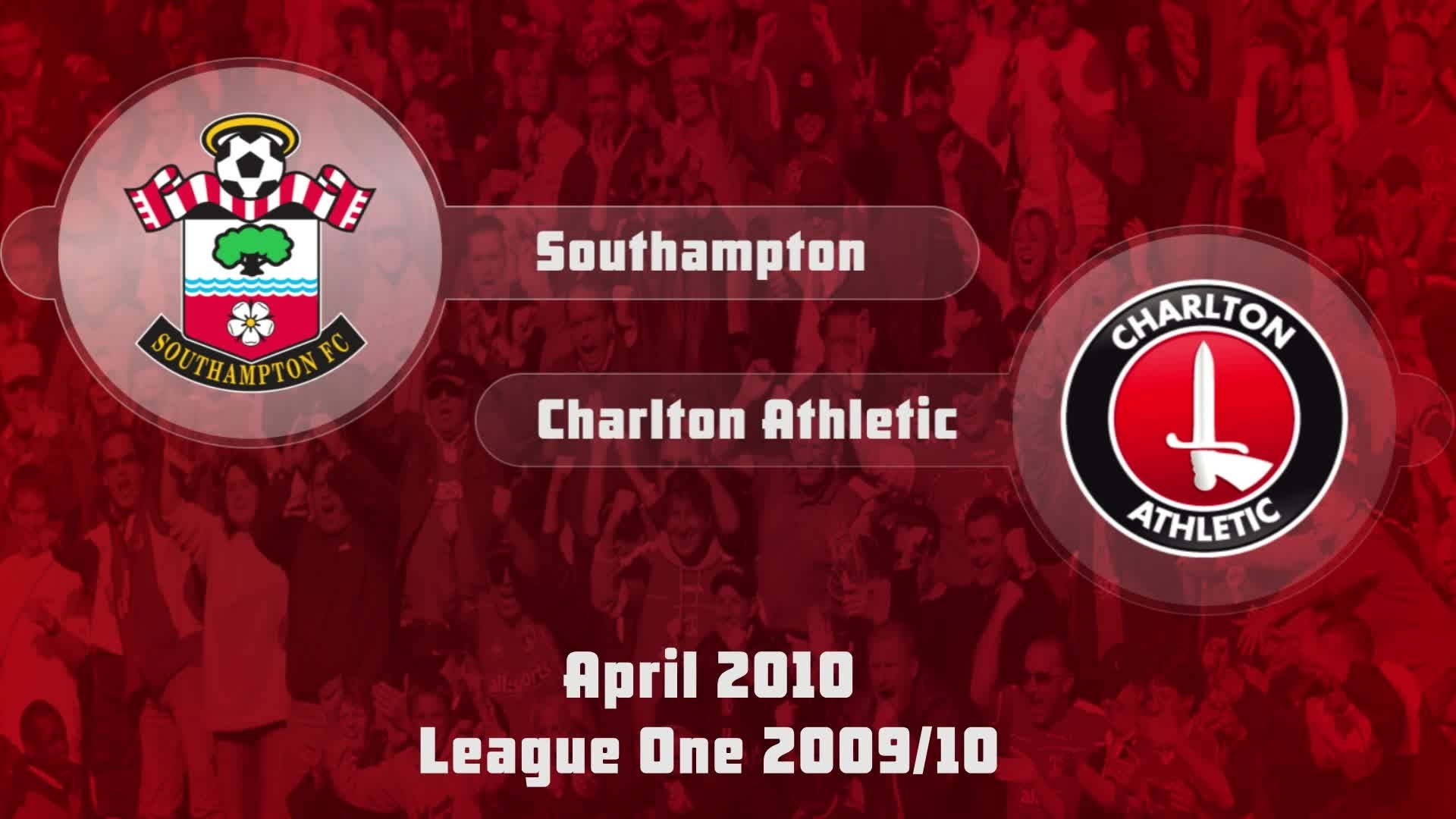 45 HIGHLIGHTS | Southampton 1 Charlton 0 (April 2010)