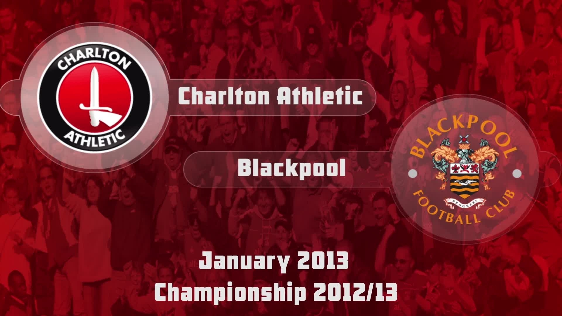 29 HIGHLIGHTS | Charlton 2 Blackpool 1 (Jan 2013)