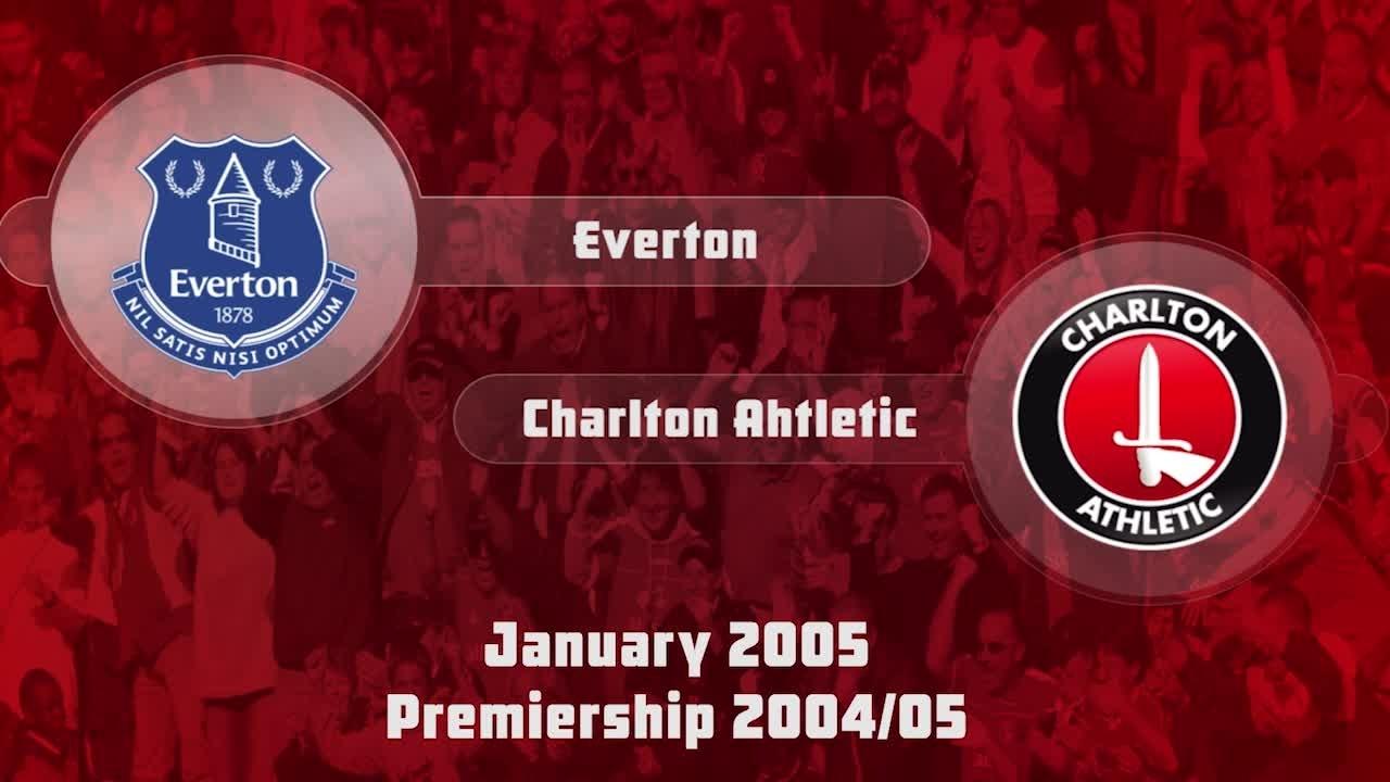 27 HIGHLIGHTS | Everton 0 Charlton 1 (Jan 2005)
