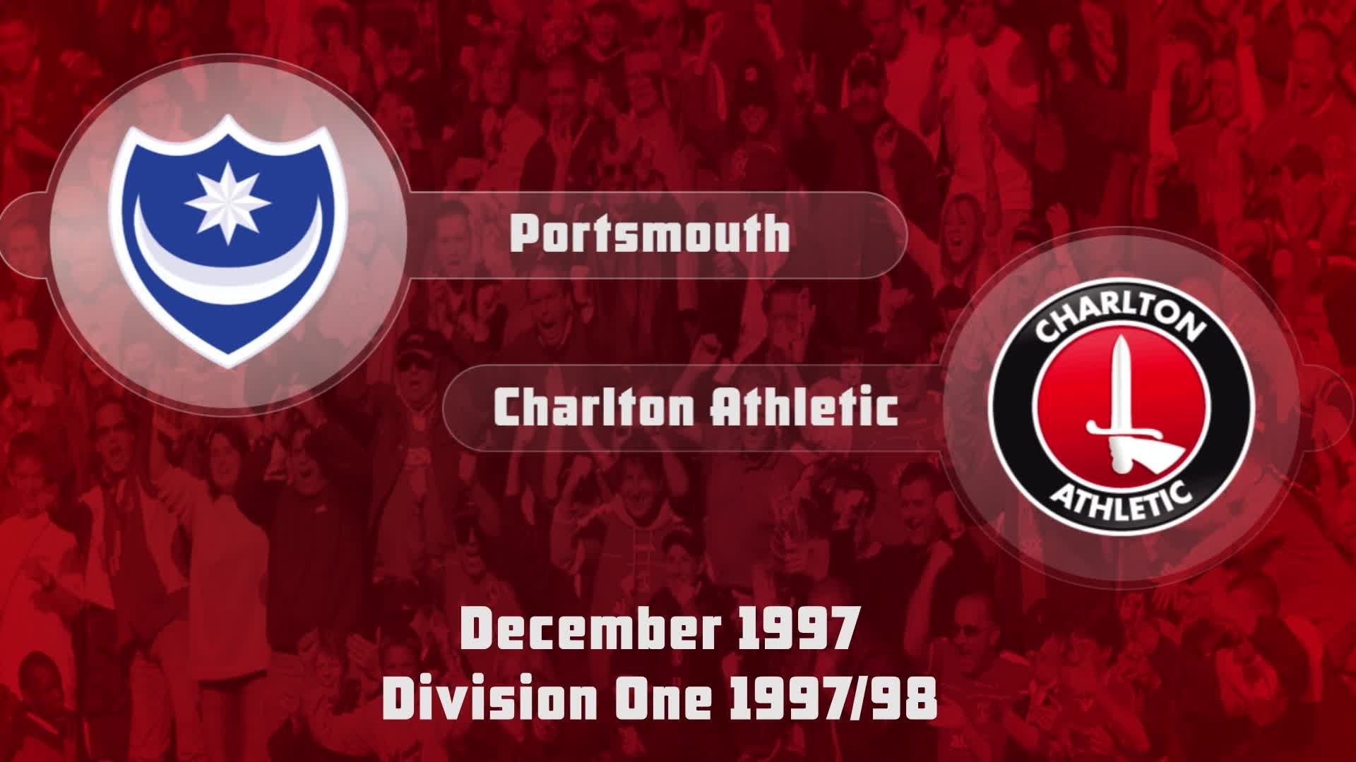 25 HIGHLIGHTS | Portsmouth 0 Charlton 2 (Dec 1997)