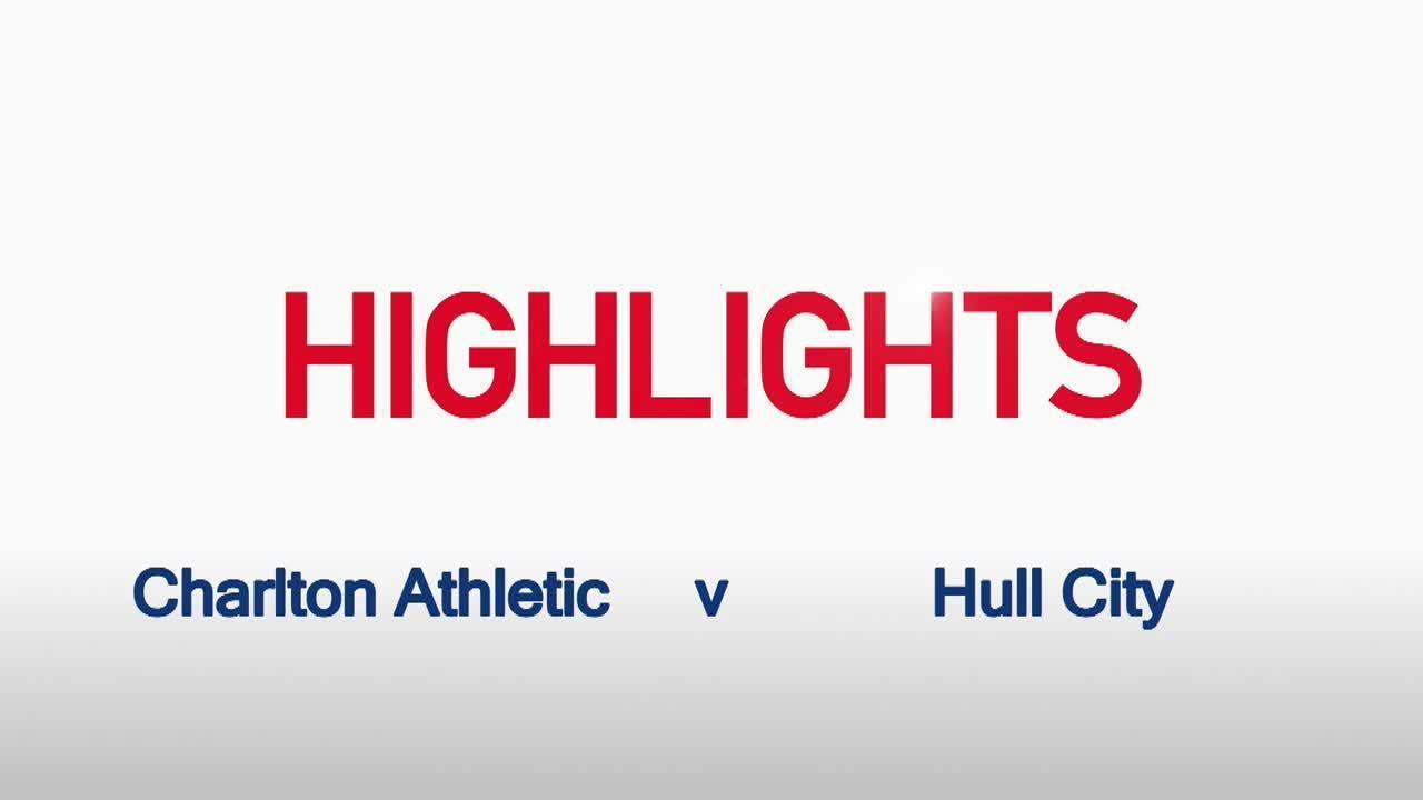 05 HIGHLIGHTS |  Charlton 2 Hull 1 (Aug 2015)