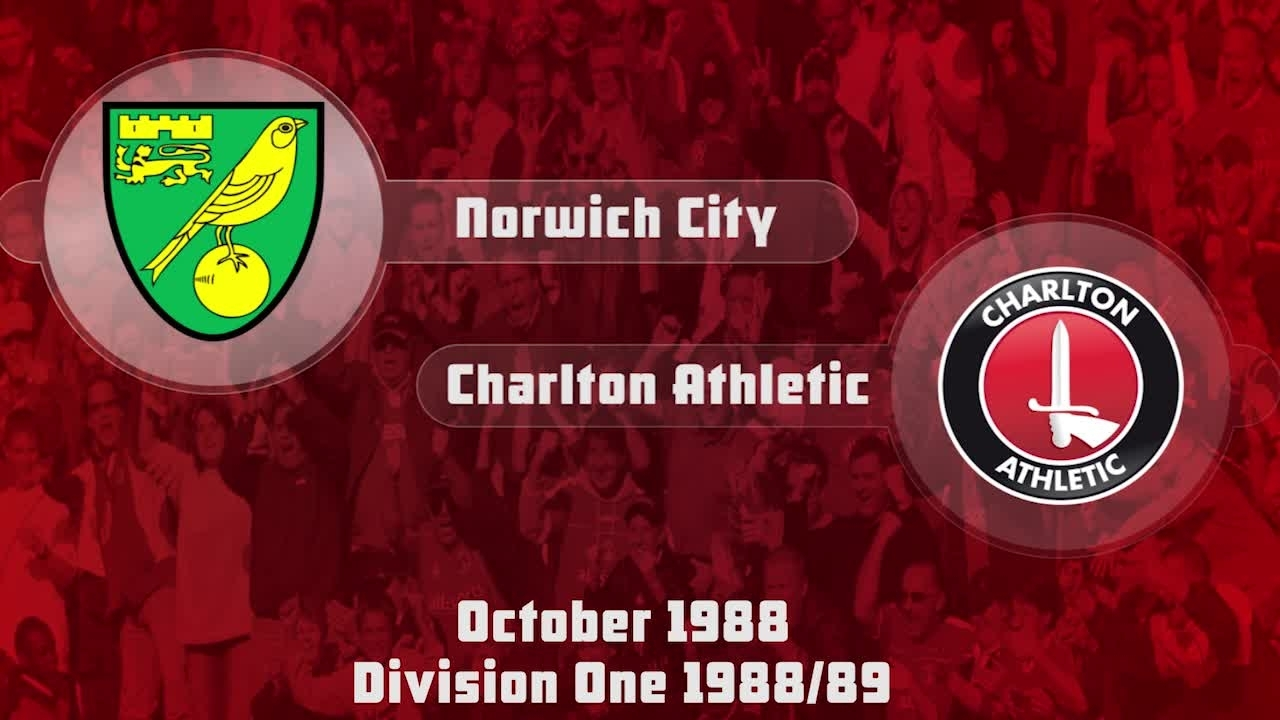 07 HIGHLIGHTS | Norwich 1 Charlton 3 (Oct 1988)