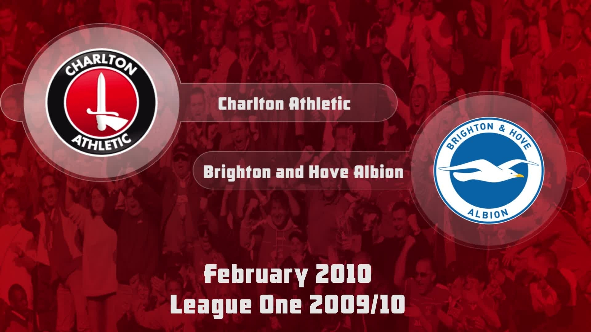 37 HIGHLIGHTS | Charlton 1 Brighton and Hove 2 (Feb 2010)