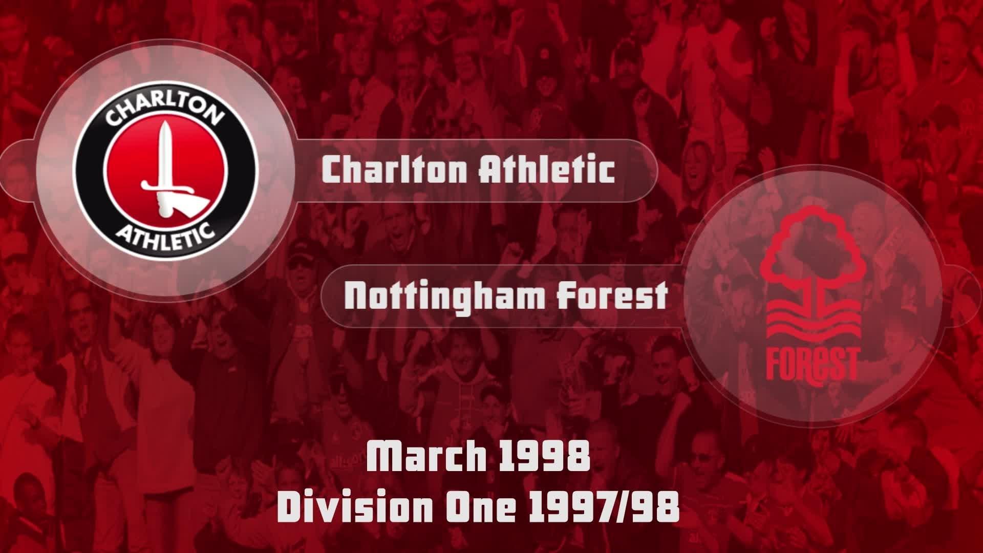 44 HIGHLIGHTS | Charlton 4 Nottingham Forest 2 (March 1998)