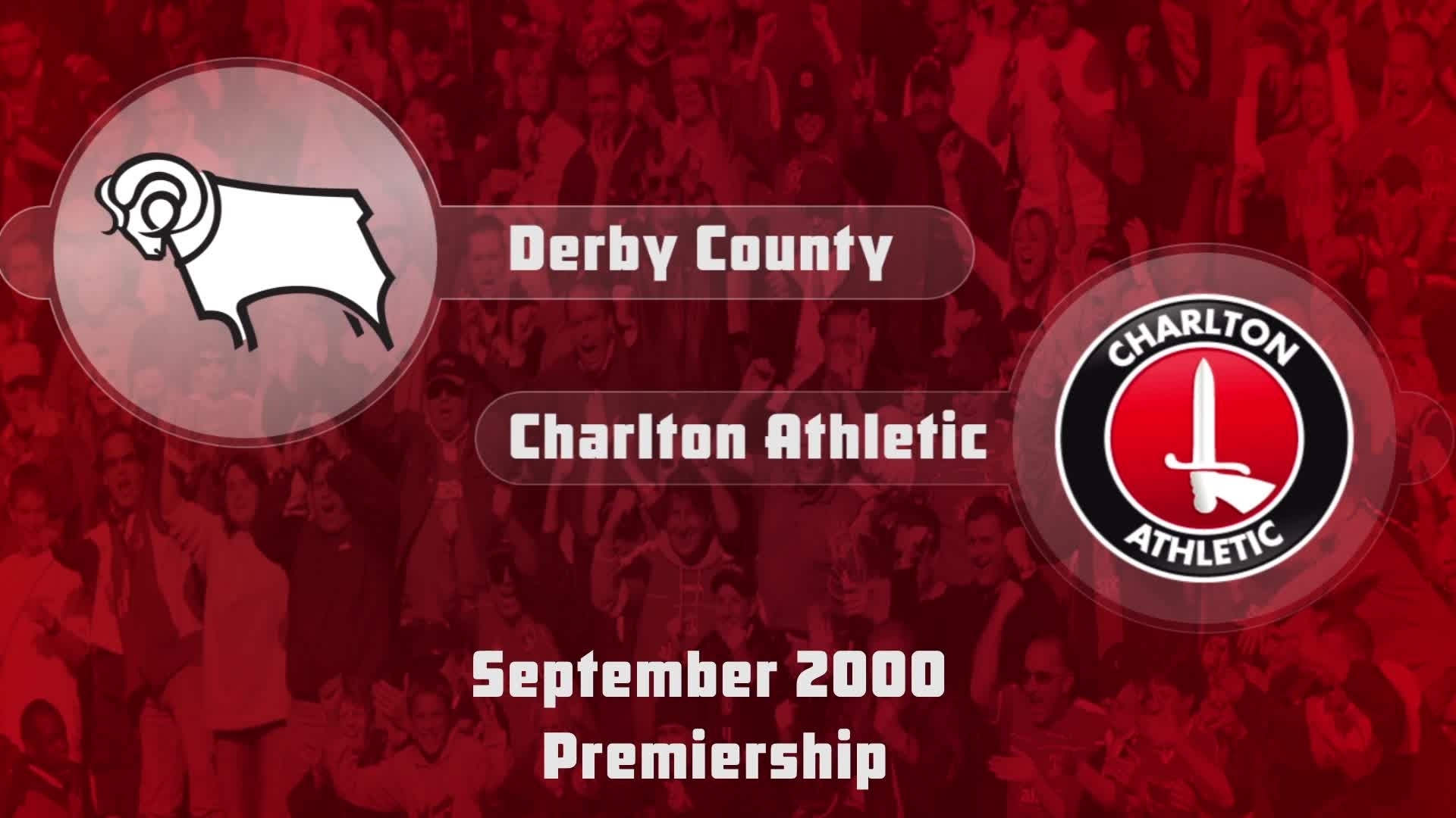 05 HIGHLIGHTS   Derby County 2 Charlton 2 (Sept 2000)