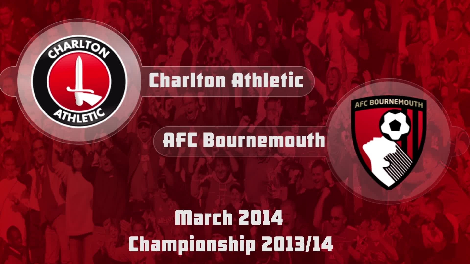 40 HIGHLIGHTS | Charlton 1 AFC Bournemouth 0  (March 2014)